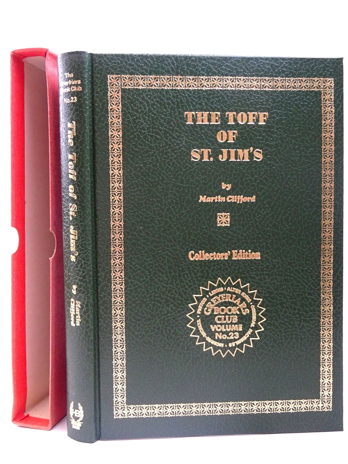 Photo of THE TOFF OF ST. JIM'S written by Richards, Frank<br />Clifford, Martin published by Howard Baker Press (STOCK CODE: 2126716)  for sale by Stella & Rose's Books