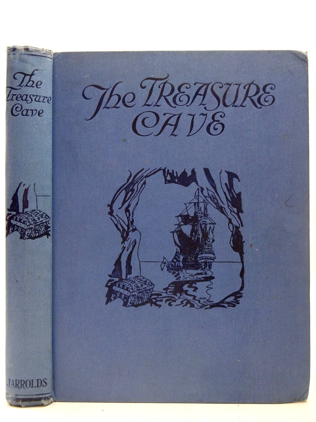 Photo of THE TREASURE CAVE written by Asquith, Cynthia illustrated by Watson, A.H.<br />Jerrold, Daphne<br />MacDonald, A.K.<br />MacKail, Denis published by Jarrolds (STOCK CODE: 2126731)  for sale by Stella & Rose's Books