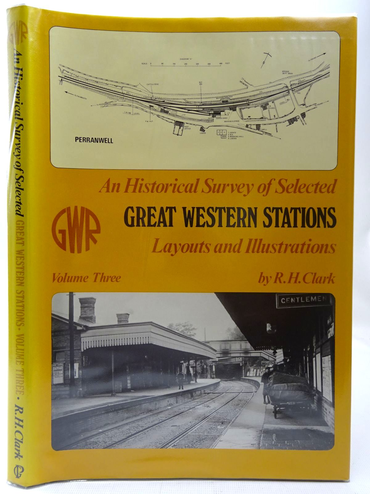 Photo of AN HISTORICAL SURVEY OF SELECTED GREAT WESTERN STATIONS LAYOUTS AND ILLUSTRATIONS VOLUME THREE written by Clark, Ronald H. published by Oxford Publishing (STOCK CODE: 2126768)  for sale by Stella & Rose's Books