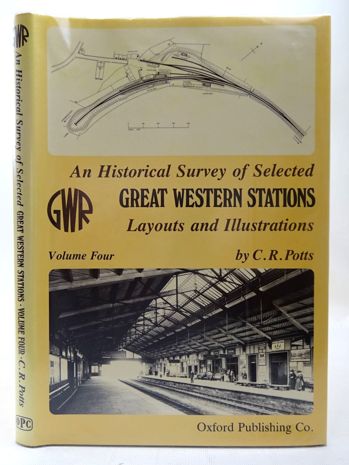 Photo of AN HISTORICAL SURVEY OF SELECTED GREAT WESTERN STATIONS VOLUME FOUR written by Potts, C.R. published by Oxford Publishing (STOCK CODE: 2126797)  for sale by Stella & Rose's Books