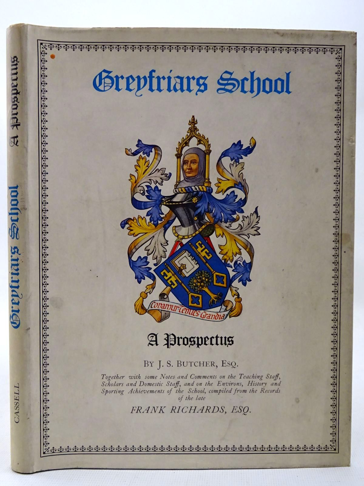 Photo of GREYFRIARS SCHOOL A PROSPECTUS written by Richards, Frank<br />Butcher, J.S. published by Cassell & Co. (STOCK CODE: 2126807)  for sale by Stella & Rose's Books