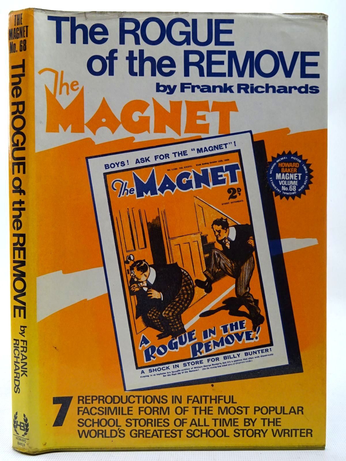 Photo of THE ROGUE OF THE REMOVE written by Richards, Frank published by Howard Baker (STOCK CODE: 2126814)  for sale by Stella & Rose's Books