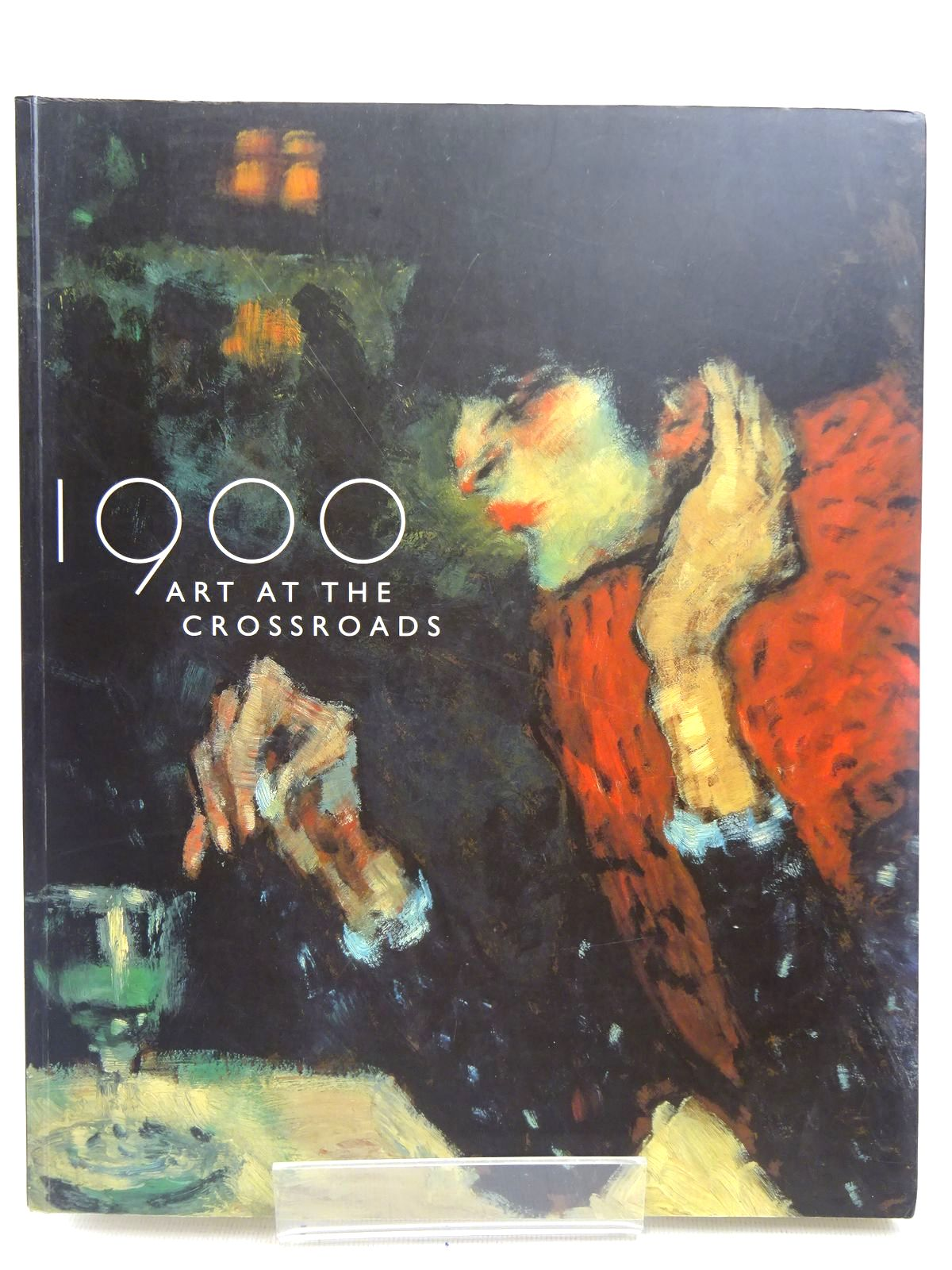 Photo of 1900 ART AT THE CROSSROADS written by Rosenblum, Robert<br />Stevens, Mary Anne<br />Dumas, Ann published by Royal Academy of Arts (STOCK CODE: 2126831)  for sale by Stella & Rose's Books