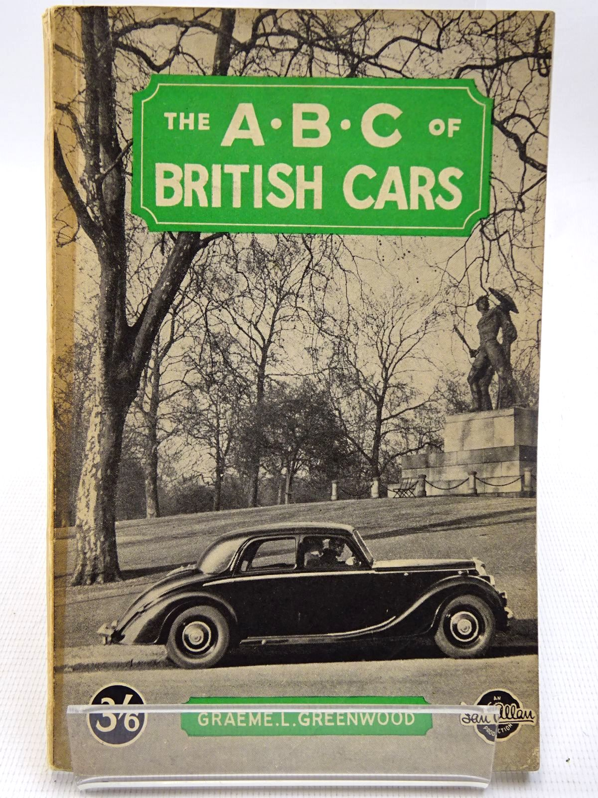 Photo of THE ABC OF BRITISH CARS written by Greenwood, Graeme L. published by Ian Allan Ltd. (STOCK CODE: 2126835)  for sale by Stella & Rose's Books