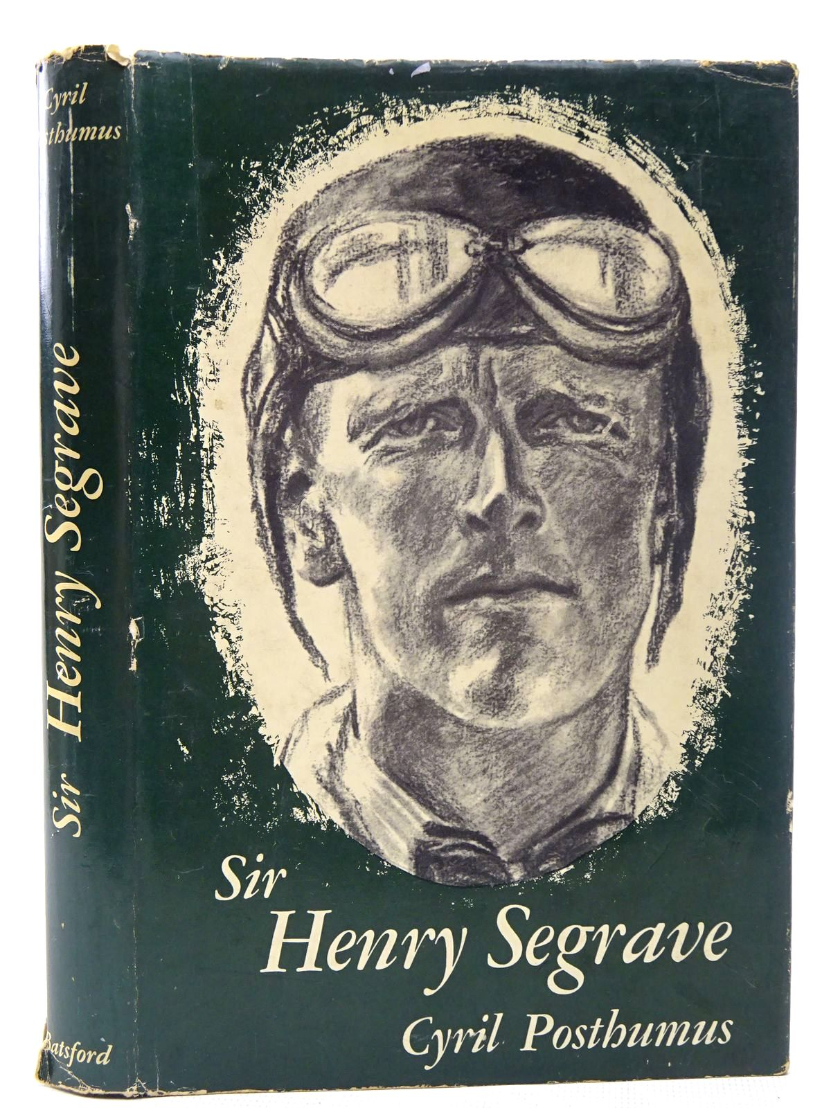 Photo of SIR HENRY SEGRAVE written by Posthumus, Cyril published by B.T. Batsford Ltd. (STOCK CODE: 2126836)  for sale by Stella & Rose's Books
