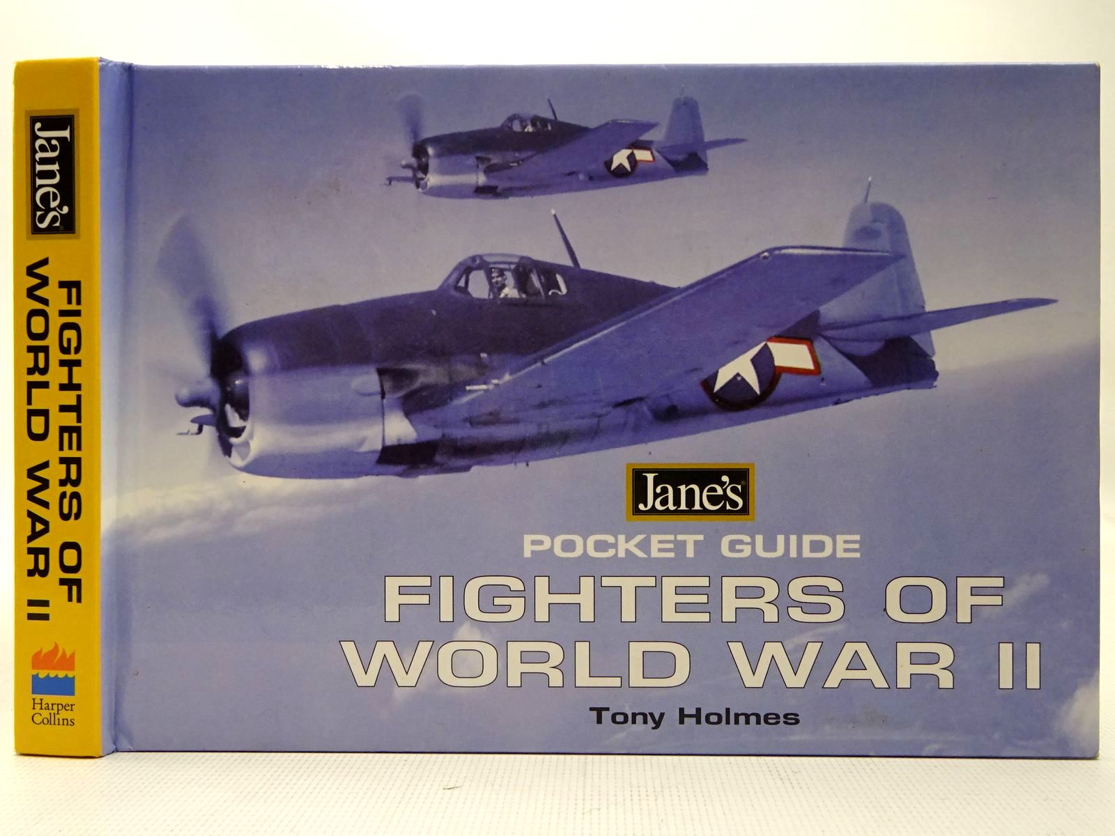 Photo of JANE'S POCKET GUIDE FIGHTERS OF WORLD WAR II written by Holmes, Tony published by Harper Collins (STOCK CODE: 2126850)  for sale by Stella & Rose's Books
