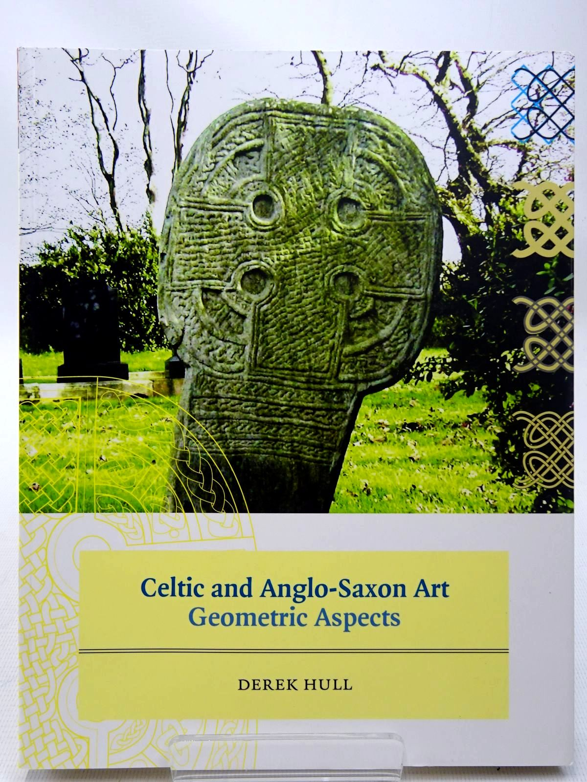 Photo of CELTIC AND ANGLO-SAXON ART GEOMETRIC ASPECTS written by Hull, Derek published by Liverpool University Press (STOCK CODE: 2126860)  for sale by Stella & Rose's Books