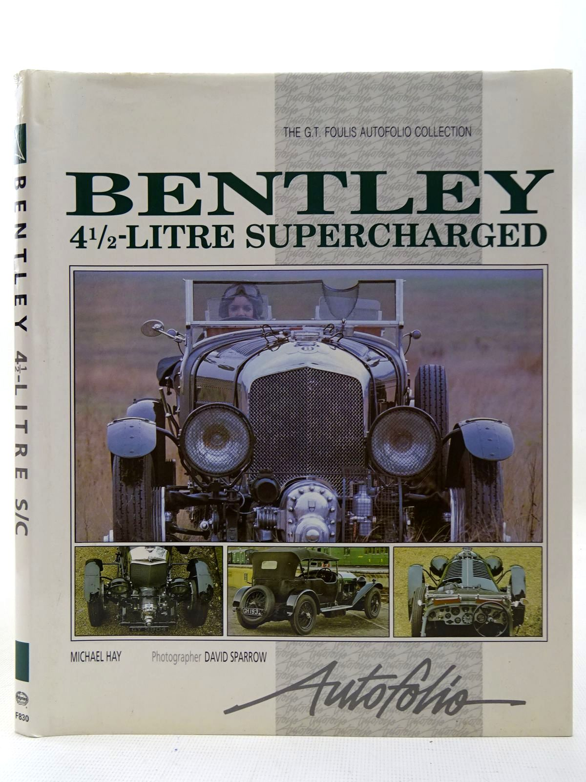 Photo of BENTLEY 4 1/2 LITRE SUPERCHARGED written by Hay, Michael published by Haynes Publishing Group (STOCK CODE: 2126874)  for sale by Stella & Rose's Books