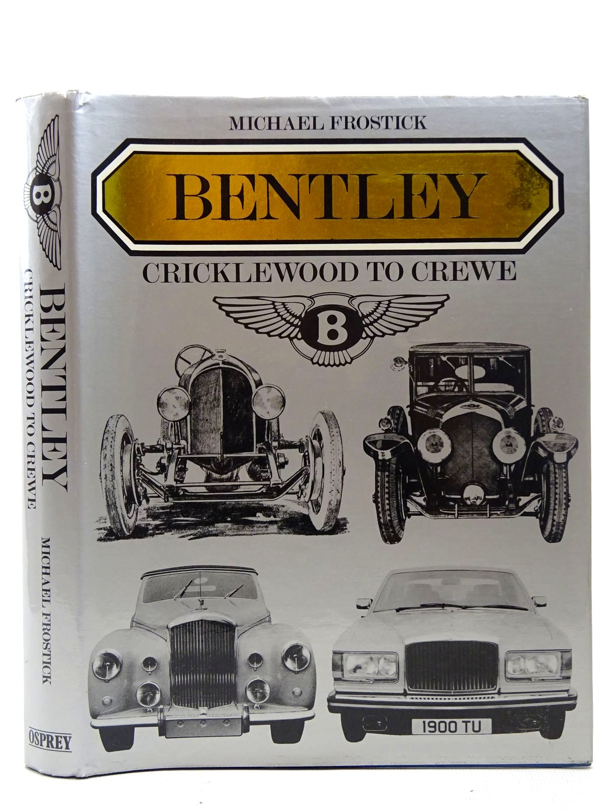 Photo of BENTLEY CRICKLEWOOD TO CREWE written by Frostick, Michael published by Osprey Publishing (STOCK CODE: 2126883)  for sale by Stella & Rose's Books