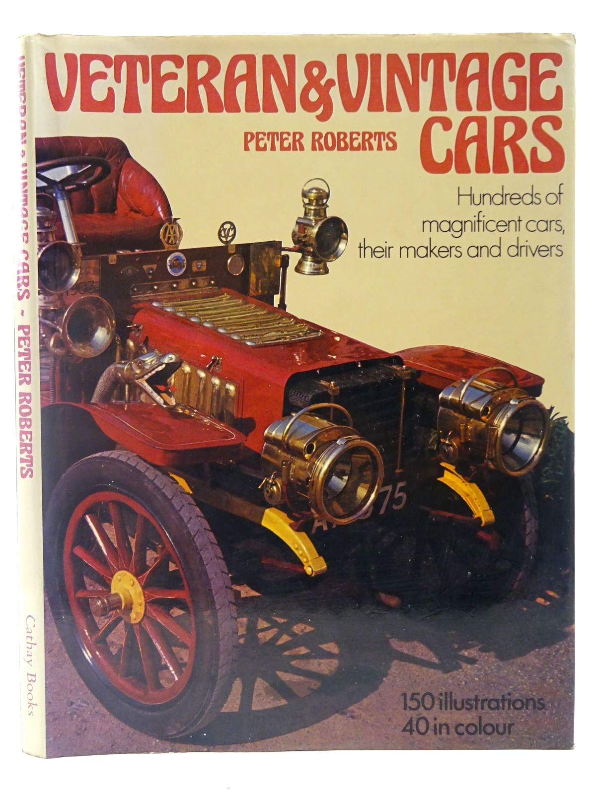 Photo of VETERAN AND VINTAGE CARS written by Roberts, Peter published by Cathay Books (STOCK CODE: 2126884)  for sale by Stella & Rose's Books