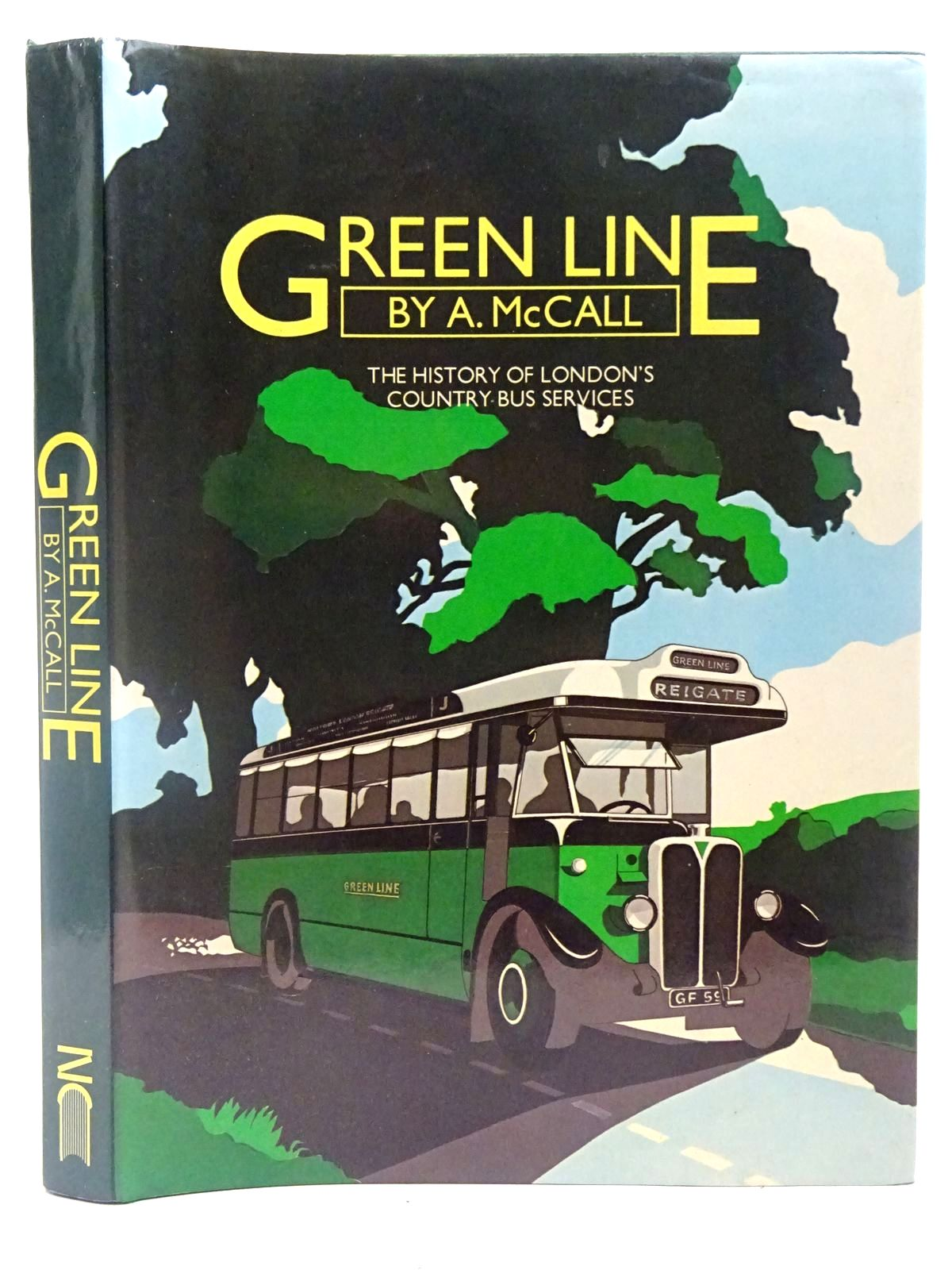 Photo of GREEN LINE THE HISTORY OF LONDON'S COUNTRY BUS SERVICES written by McCall, A. published by New Cavendish Books (STOCK CODE: 2126893)  for sale by Stella & Rose's Books
