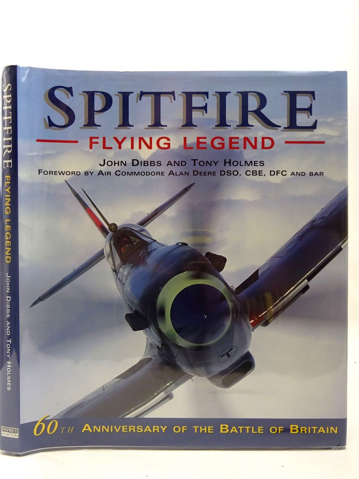 Photo of SPITFIRE FLYING LEGEND written by Dibbs, John<br />Holmes, Tony published by Osprey Aerospace (STOCK CODE: 2126923)  for sale by Stella & Rose's Books
