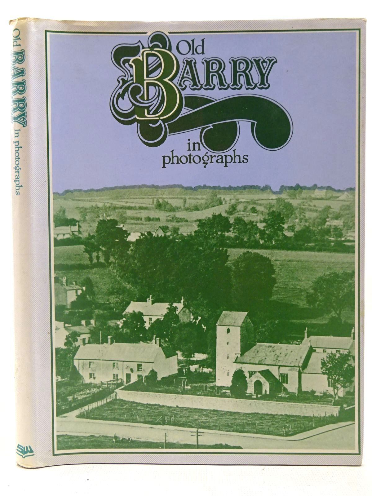 Photo of OLD BARRY IN PHOTOGRAPHS written by Luxton, Brian C.<br />Thomas, Gwyn published by Stewart Williams (STOCK CODE: 2126930)  for sale by Stella & Rose's Books