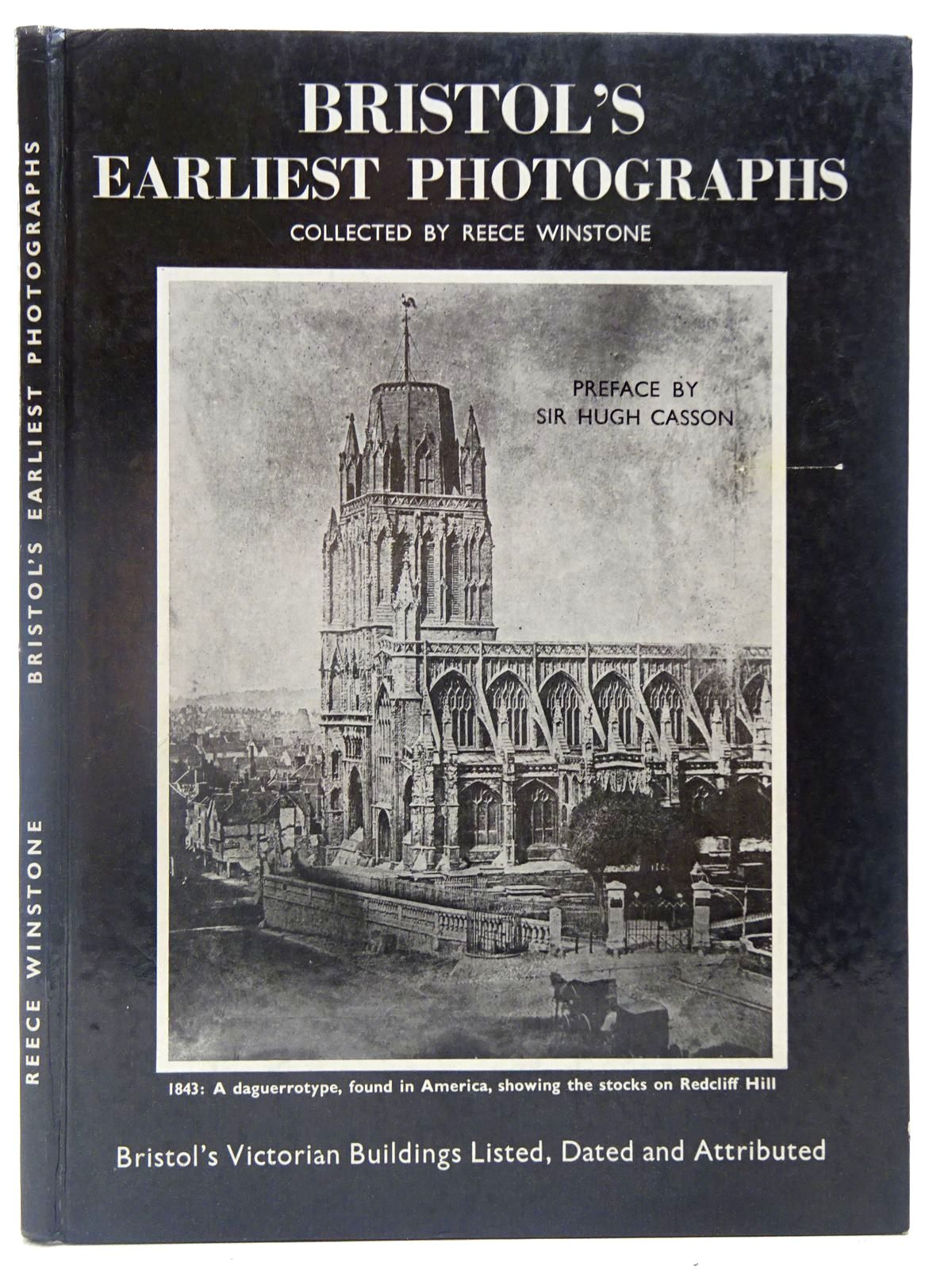 Photo of BRISTOL'S EARLIEST PHOTOGRAPHS written by Winstone, Reece published by Reece Winstone (STOCK CODE: 2126951)  for sale by Stella & Rose's Books
