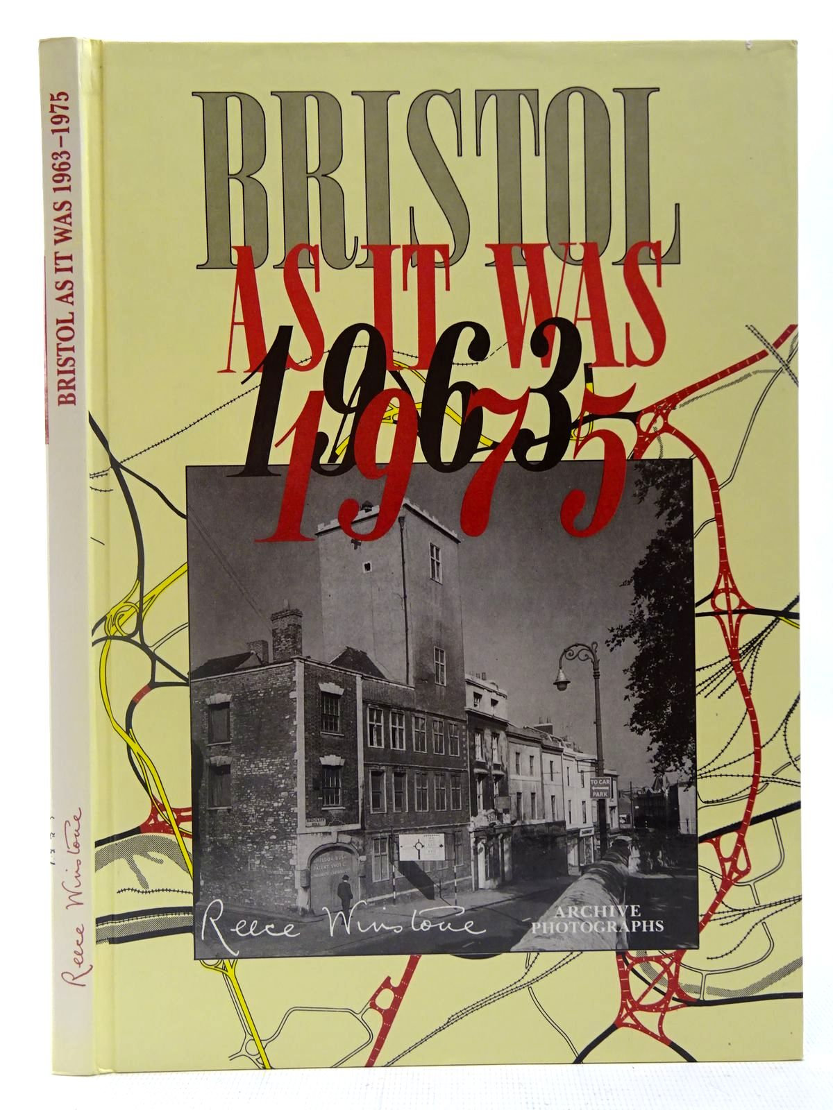 Photo of BRISTOL AS IT WAS 1963-1975 written by Winstone, Reece<br />Winstone, John published by Reece Winstone (STOCK CODE: 2126955)  for sale by Stella & Rose's Books