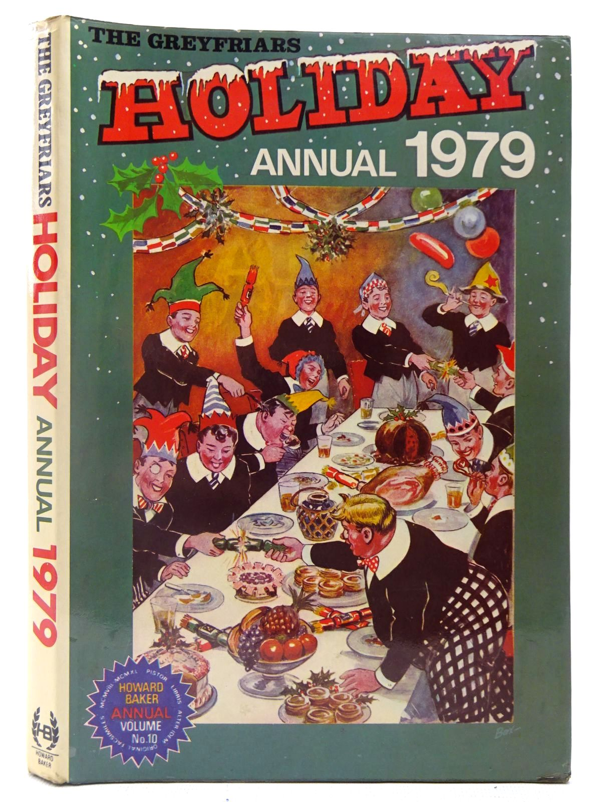 Photo of THE GREYFRIARS HOLIDAY ANNUAL 1979 written by Richards, Frank published by Howard Baker Press (STOCK CODE: 2126977)  for sale by Stella & Rose's Books