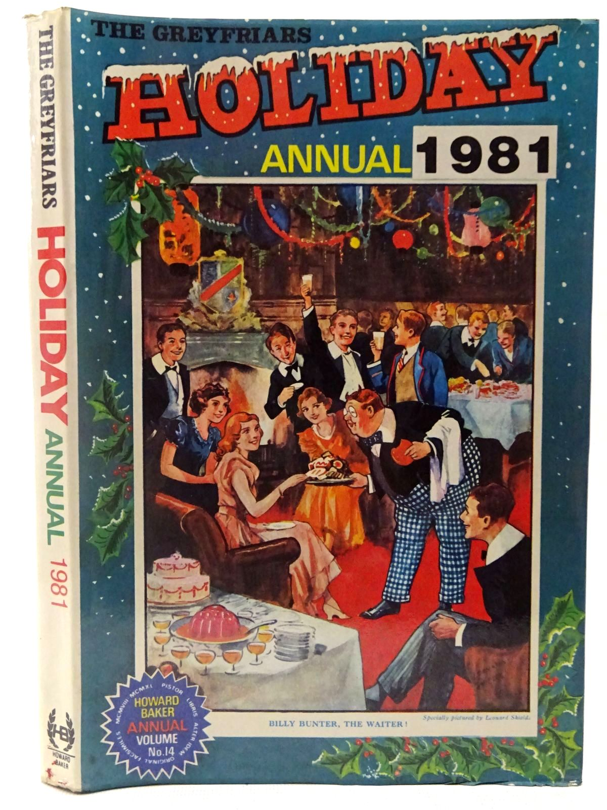 Photo of THE GREYFRIARS HOLIDAY ANNUAL 1981 written by Richards, Frank published by Howard Baker Press (STOCK CODE: 2126982)  for sale by Stella & Rose's Books