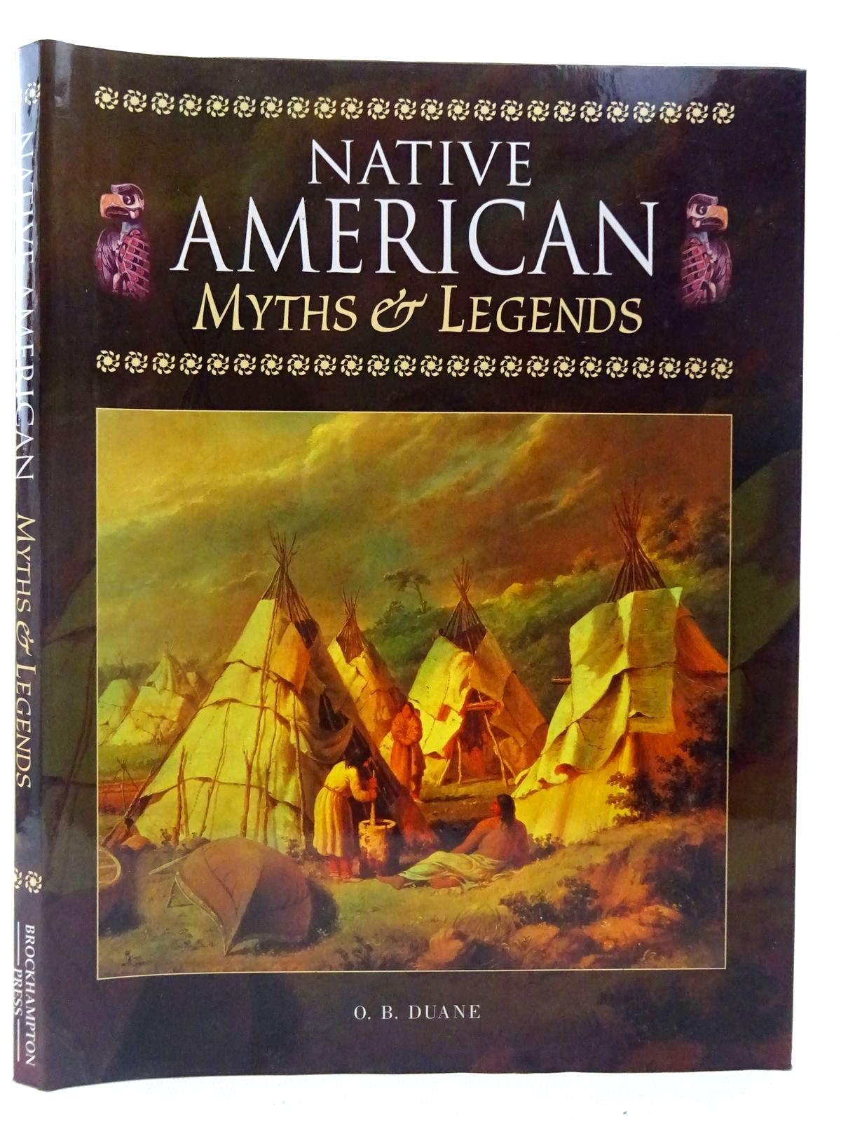 Photo of NATIVE AMERICAN MYTHS & LEGENDS written by Duane, O.B. published by Brockhampton Press (STOCK CODE: 2126989)  for sale by Stella & Rose's Books