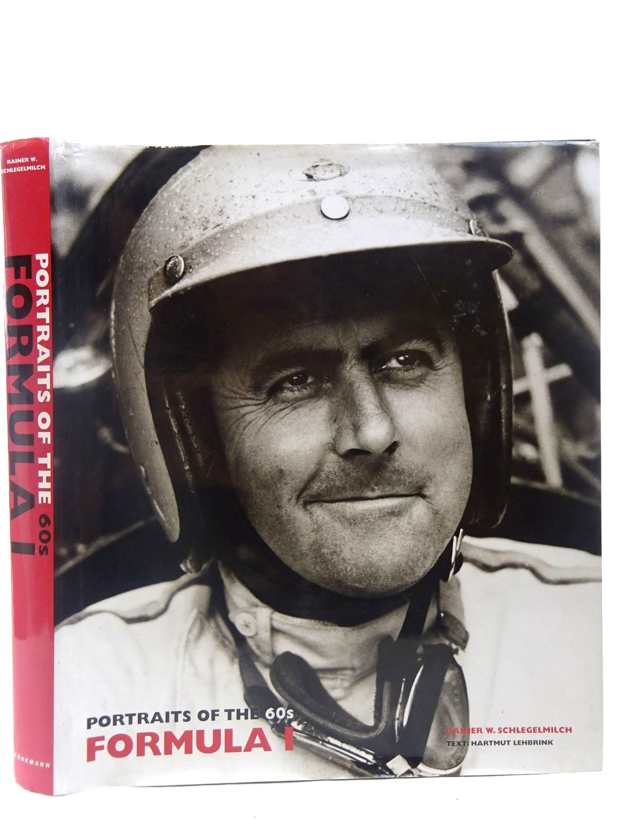 Photo of PORTRAITS OF THE 60S FORMULA 1 written by Schlegelmilch, Rainer W.<br />Lehbrink, H. published by Konemann (STOCK CODE: 2126998)  for sale by Stella & Rose's Books