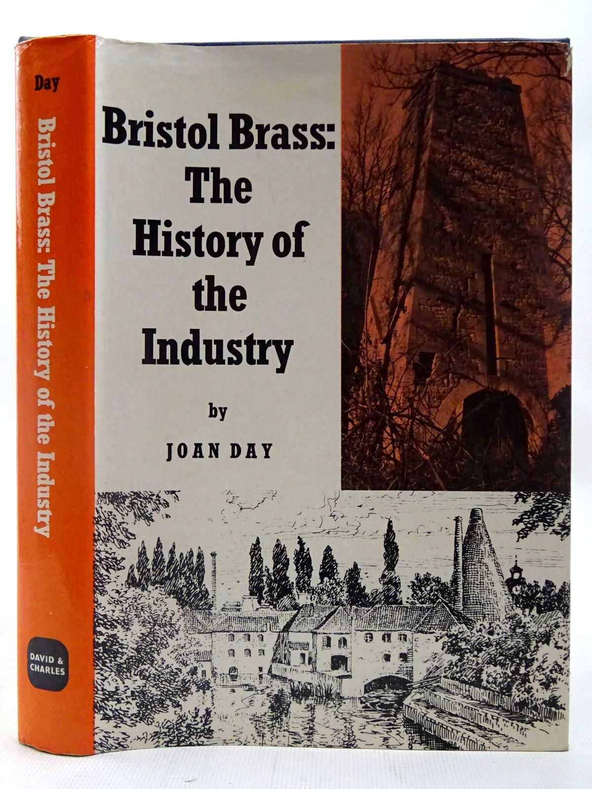 Photo of BRISTOL BRASS THE HISTORY OF THE INDUSTRY written by Day, Joan published by David & Charles (STOCK CODE: 2127011)  for sale by Stella & Rose's Books