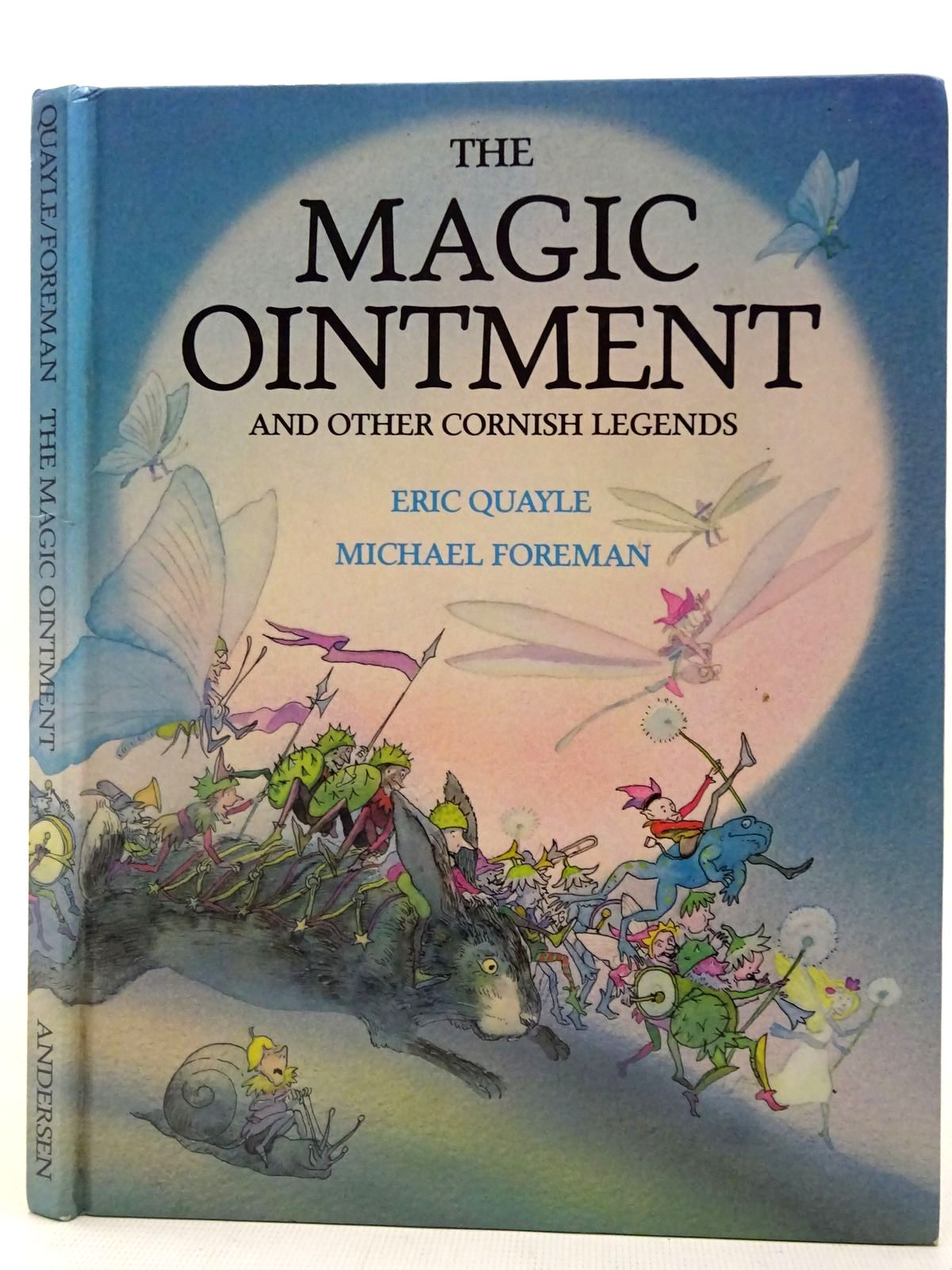 Photo of THE MAGIC OINTMENT AND OTHER CORNISH LEGENDS written by Quayle, Eric illustrated by Foreman, Michael published by Andersen Press (STOCK CODE: 2127085)  for sale by Stella & Rose's Books