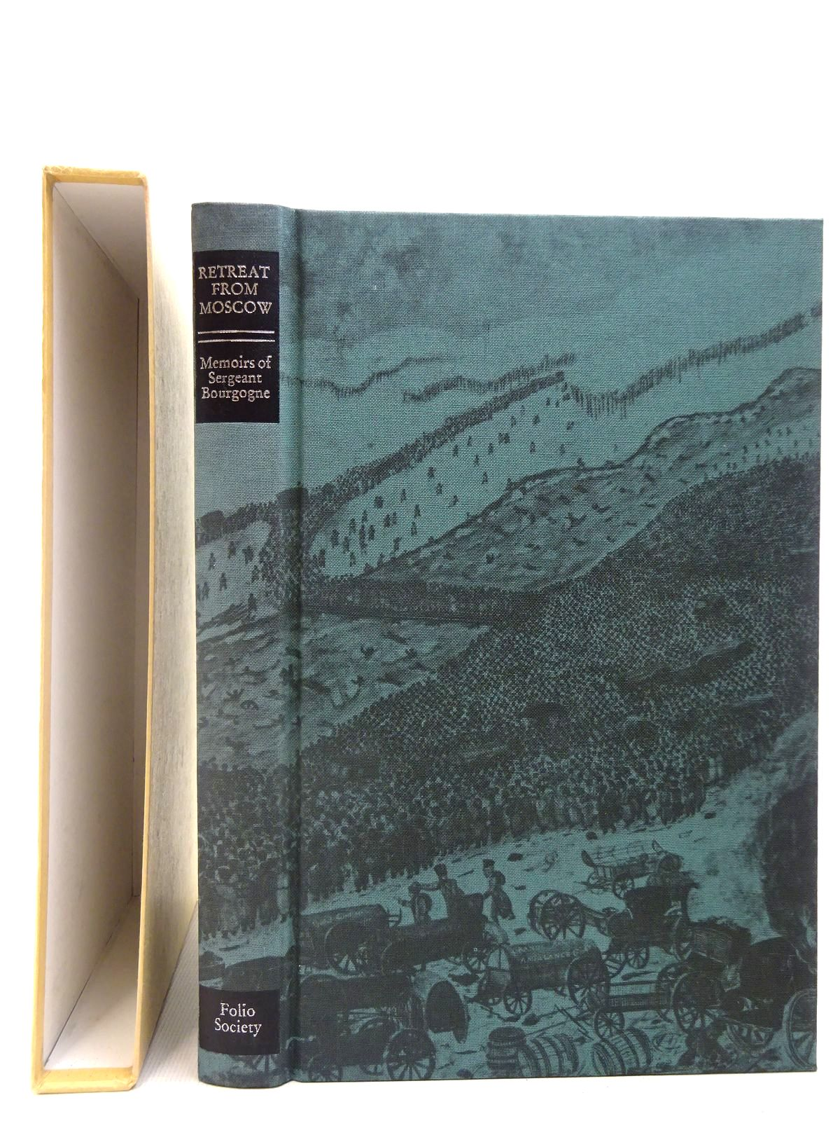 Photo of THE RETREAT FROM MOSCOW written by Bourgogne, Sergeant<br />Cronin, Vincent published by Folio Society (STOCK CODE: 2127095)  for sale by Stella & Rose's Books