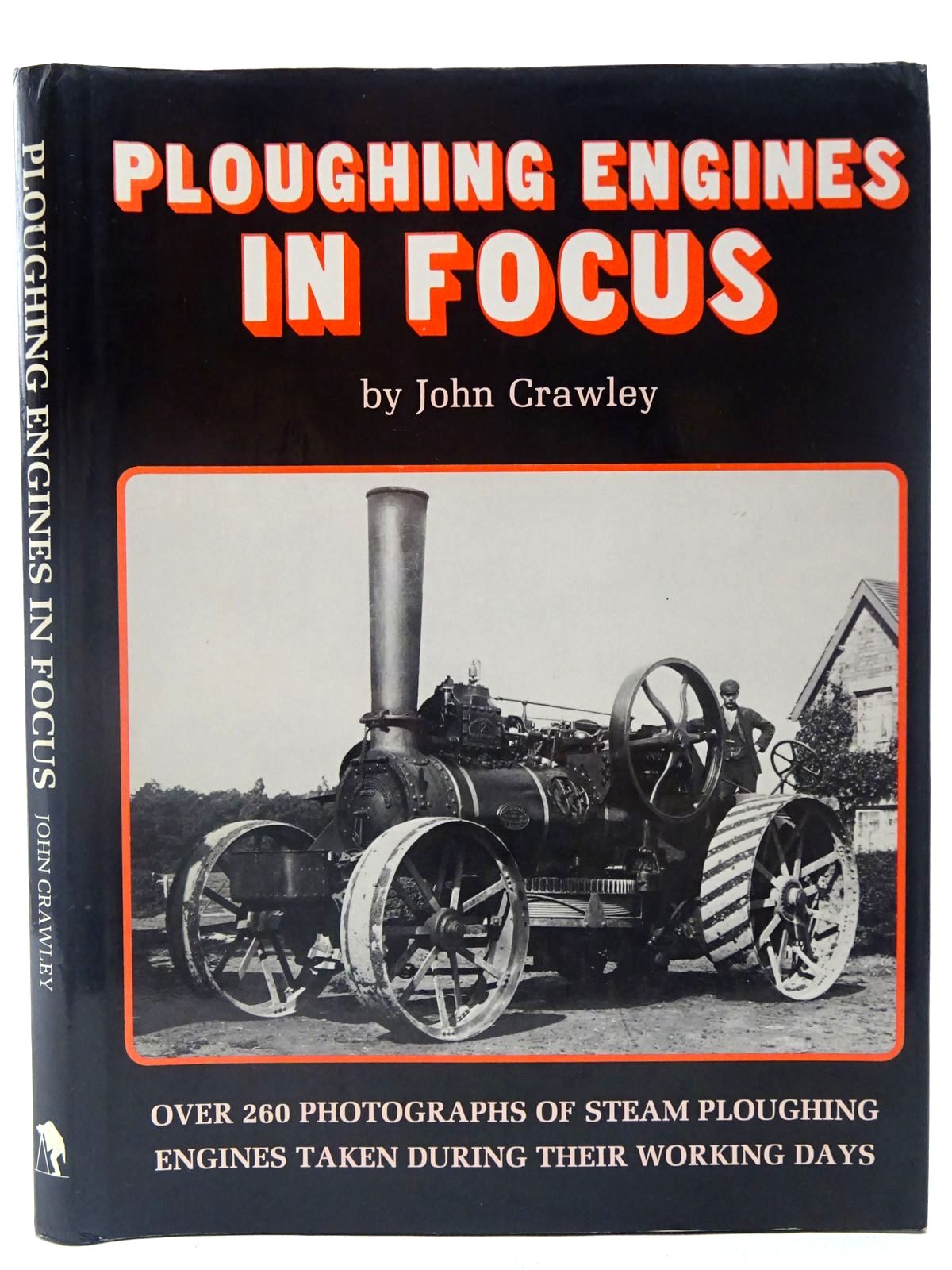 Photo of PLOUGHING ENGINES IN FOCUS written by Crawley, John published by John Crawley (STOCK CODE: 2127116)  for sale by Stella & Rose's Books