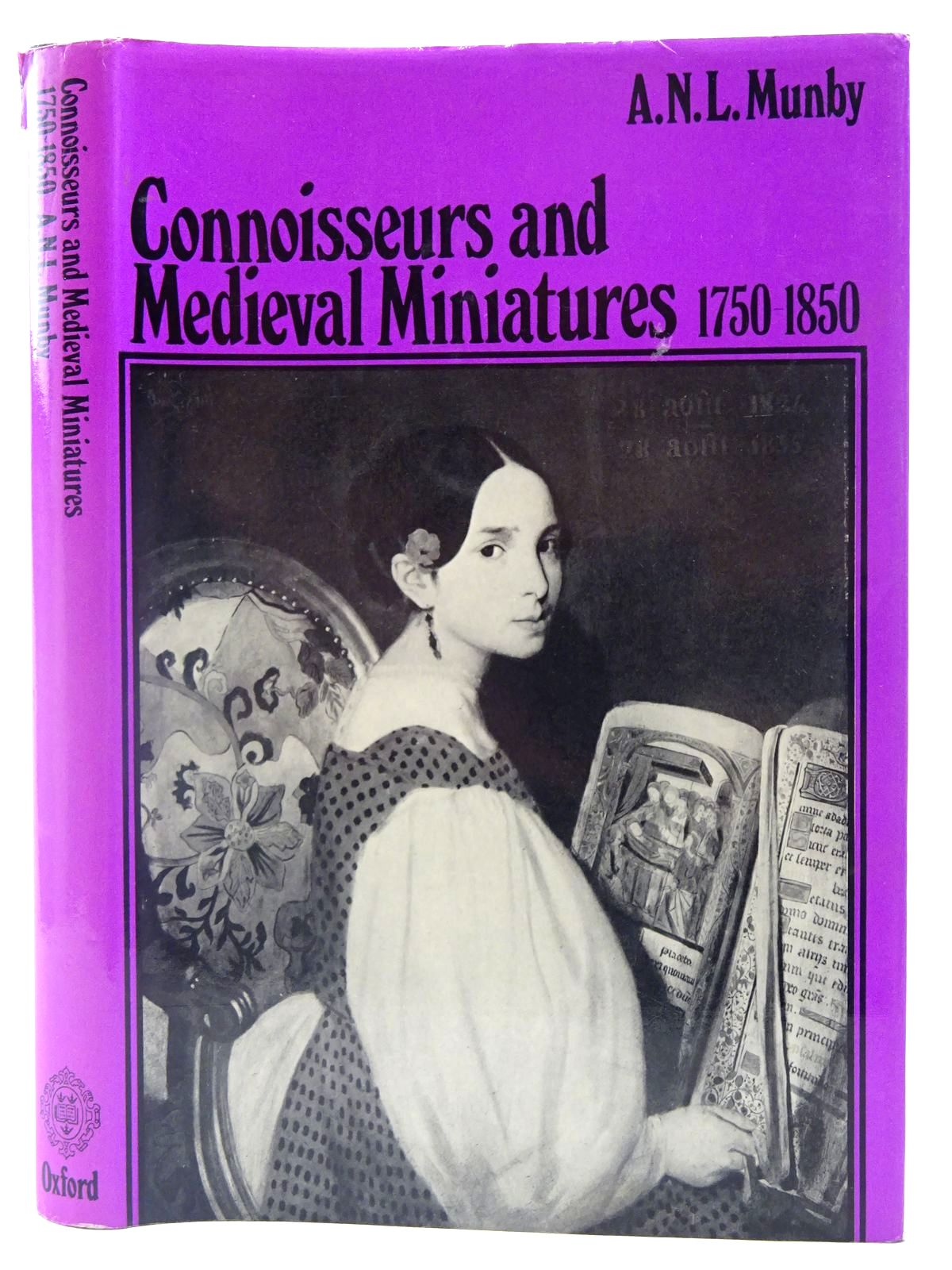 Photo of CONNOISSEURS AND MEDIEVAL MINIATURES 1750-1850 written by Munby, A.N.L. published by Oxford at the Clarendon Press (STOCK CODE: 2127118)  for sale by Stella & Rose's Books