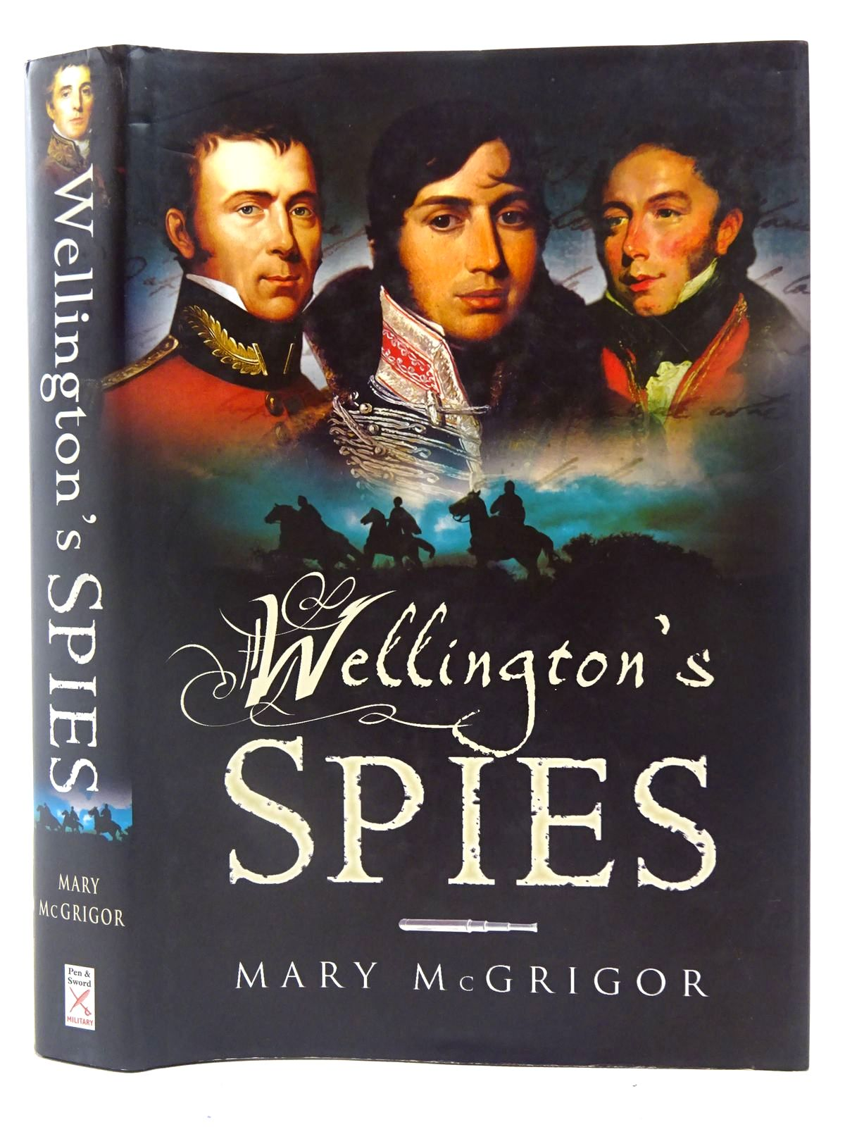 Photo of WELLINGTON'S SPIES written by McGrigor, Mary published by Leo Cooper (STOCK CODE: 2127121)  for sale by Stella & Rose's Books