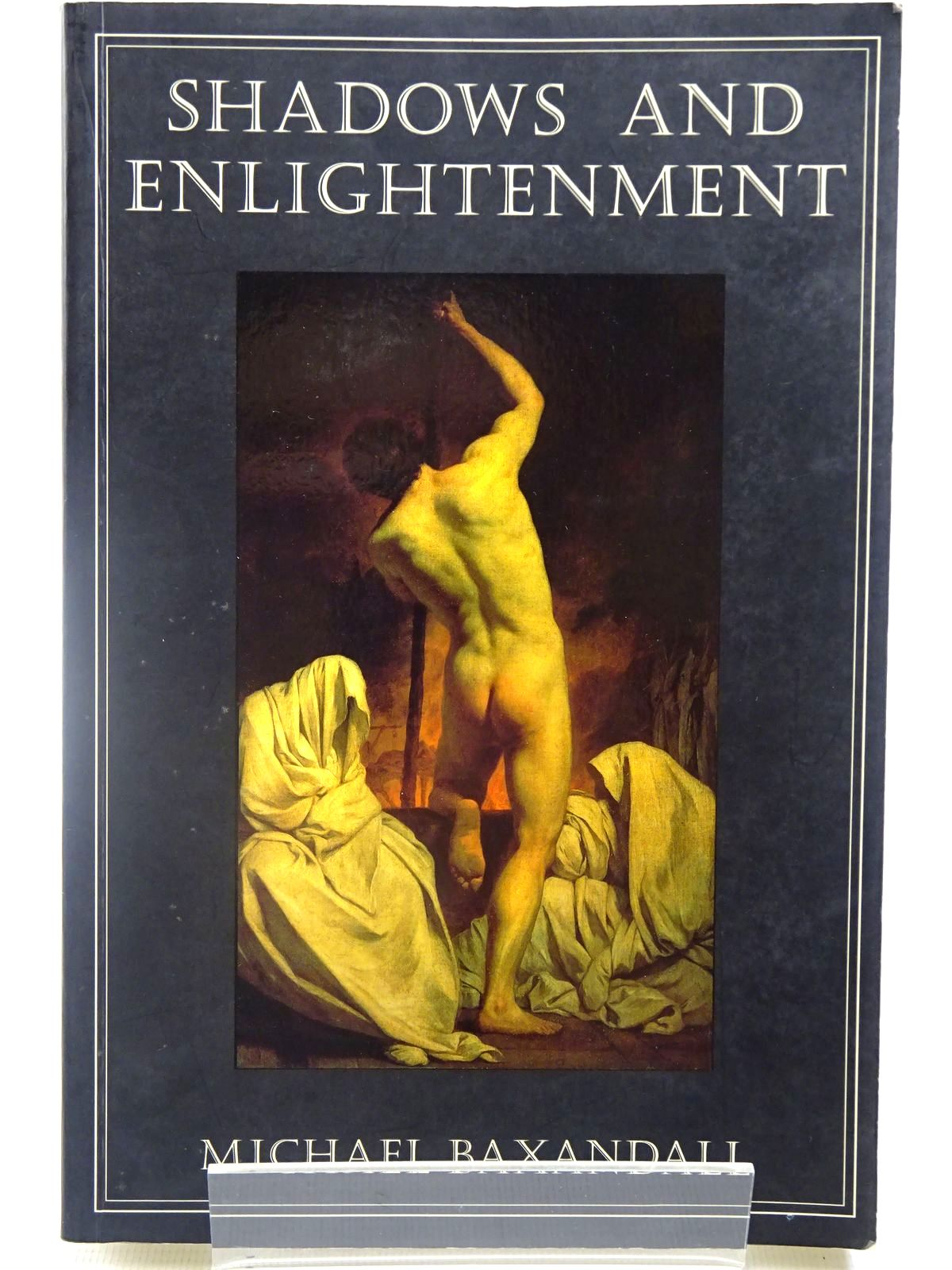 Photo of SHADOWS AND ENLIGHTENMENT written by Baxandall, Michael published by Yale University Press (STOCK CODE: 2127127)  for sale by Stella & Rose's Books
