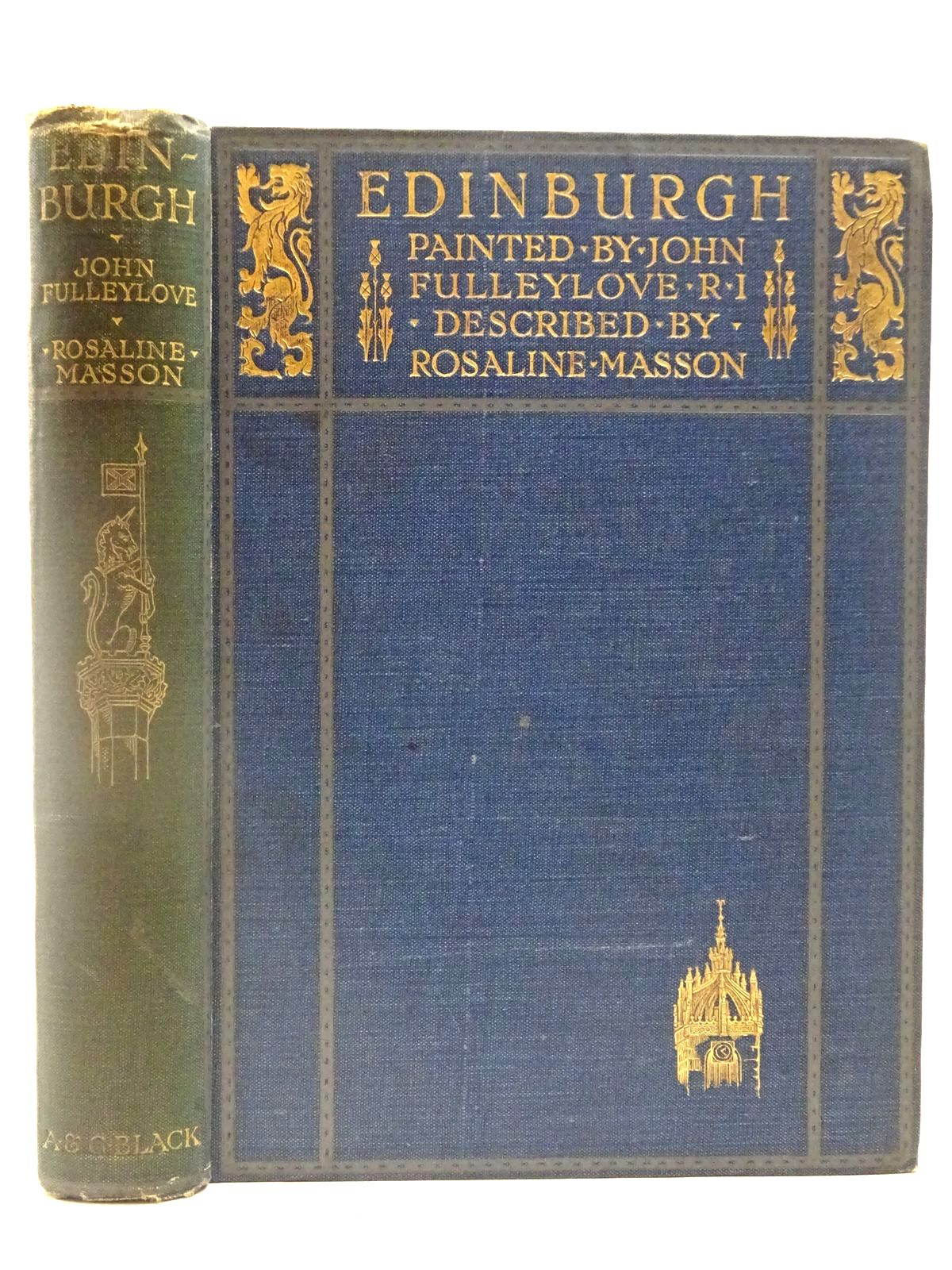 Photo of EDINBURGH written by Masson, Rosaline illustrated by Fulleylove, John published by Adam & Charles Black (STOCK CODE: 2127196)  for sale by Stella & Rose's Books