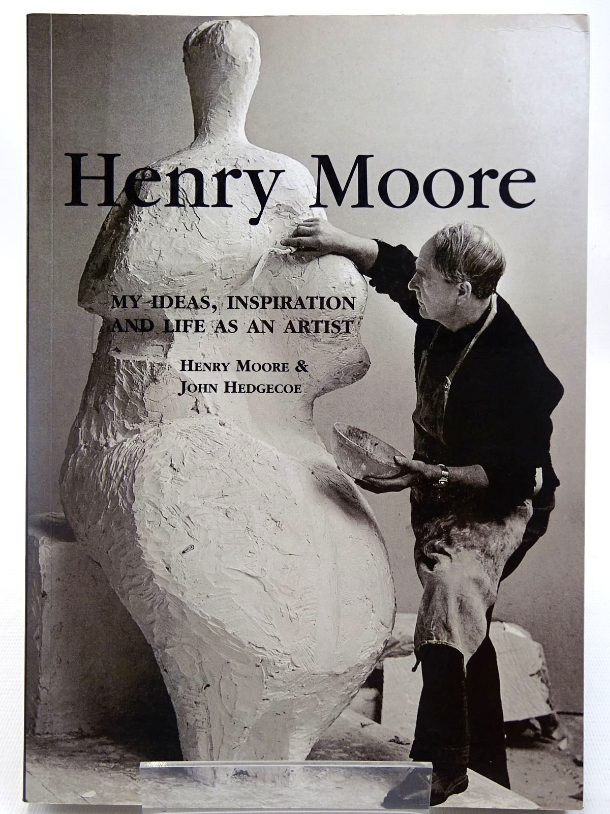 Photo of HENRY MOORE: MY IDEAS, INSPIRATION AND LIFE AS AN ARTIST written by Moore, Henry<br />Hedgecoe, John illustrated by Moore, Henry published by Collins & Brown (STOCK CODE: 2127205)  for sale by Stella & Rose's Books