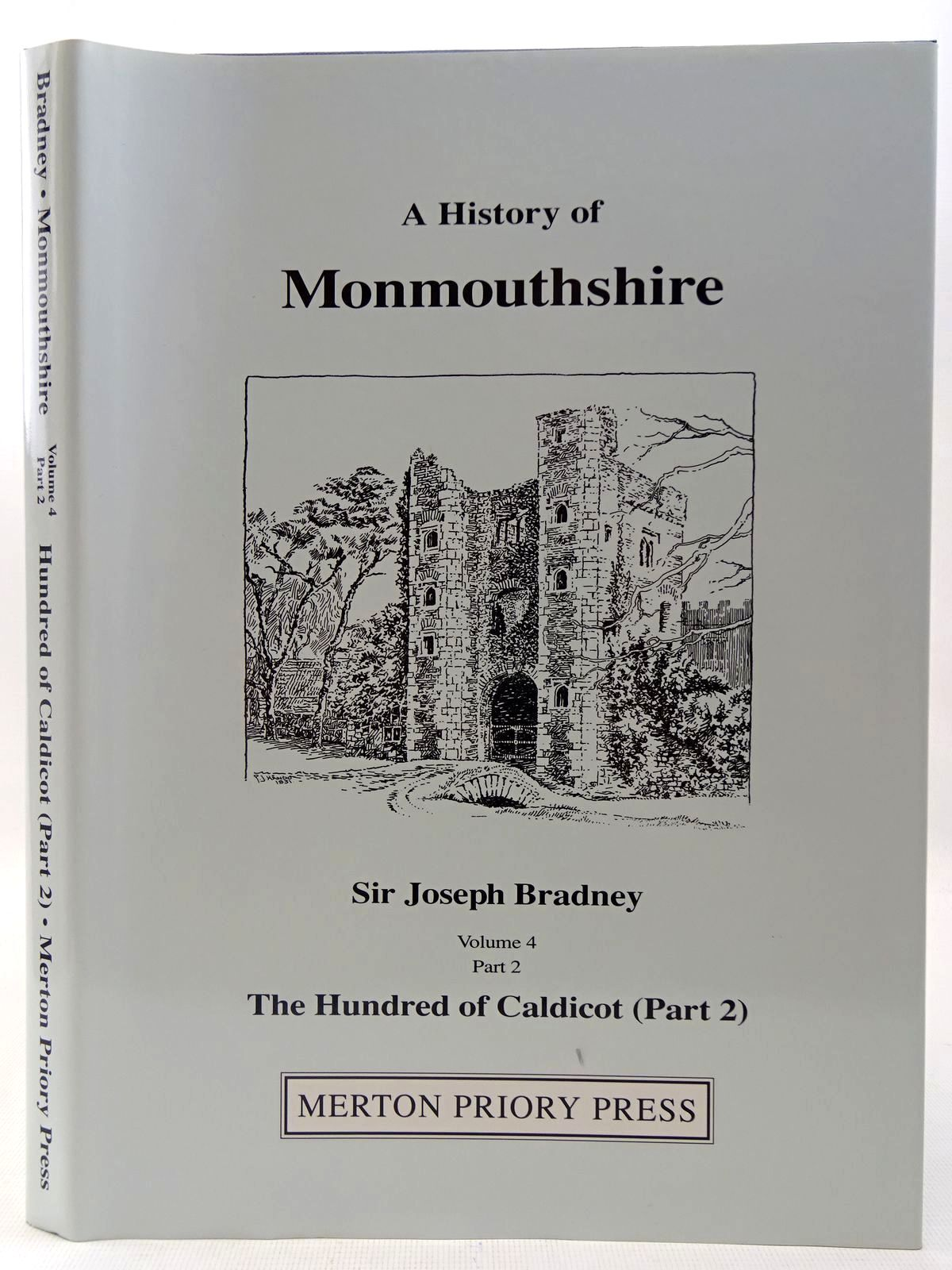 Photo of A HISTORY OF MONMOUTHSHIRE THE HUNDRED OF CALDICOT PART 2 written by Bradney, Joseph published by Merton Priory Press (STOCK CODE: 2127226)  for sale by Stella & Rose's Books