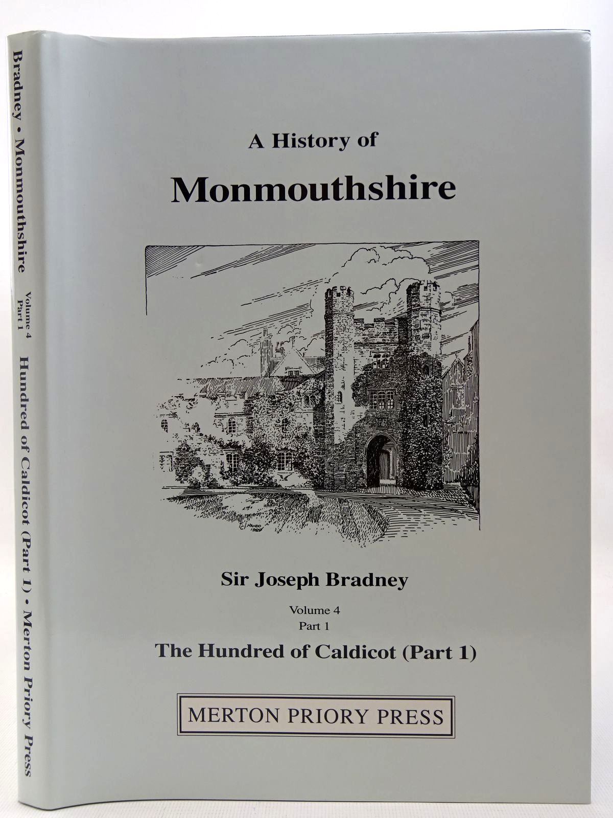 Photo of A HISTORY OF MONMOUTHSHIRE THE HUNDRED OF CALDICOT PART 1 written by Bradney, Joseph published by Merton Priory Press (STOCK CODE: 2127227)  for sale by Stella & Rose's Books