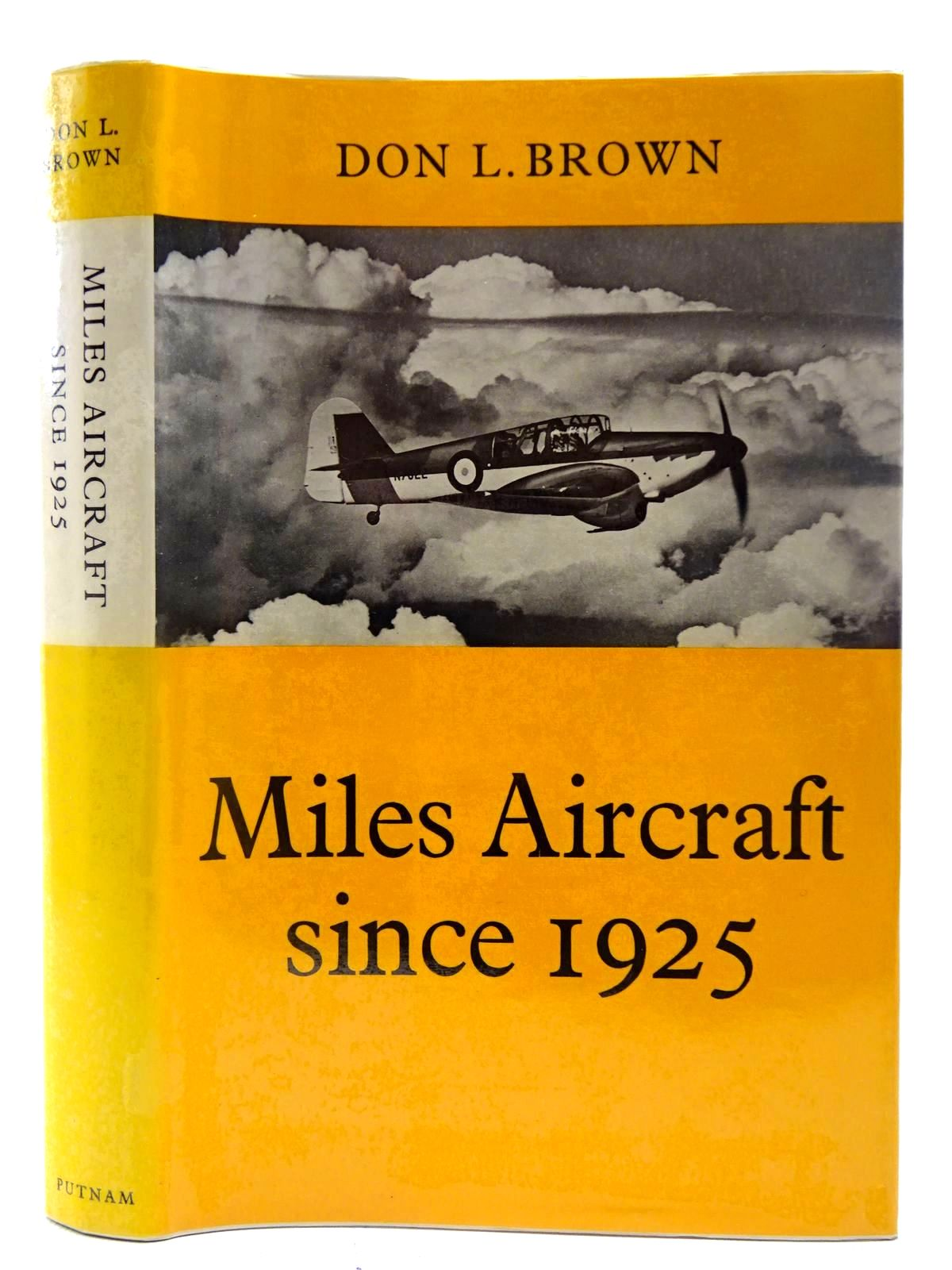 Photo of MILES AIRCRAFT SINCE 1925 written by Brown, Don. L. published by Putnam & Company (STOCK CODE: 2127230)  for sale by Stella & Rose's Books