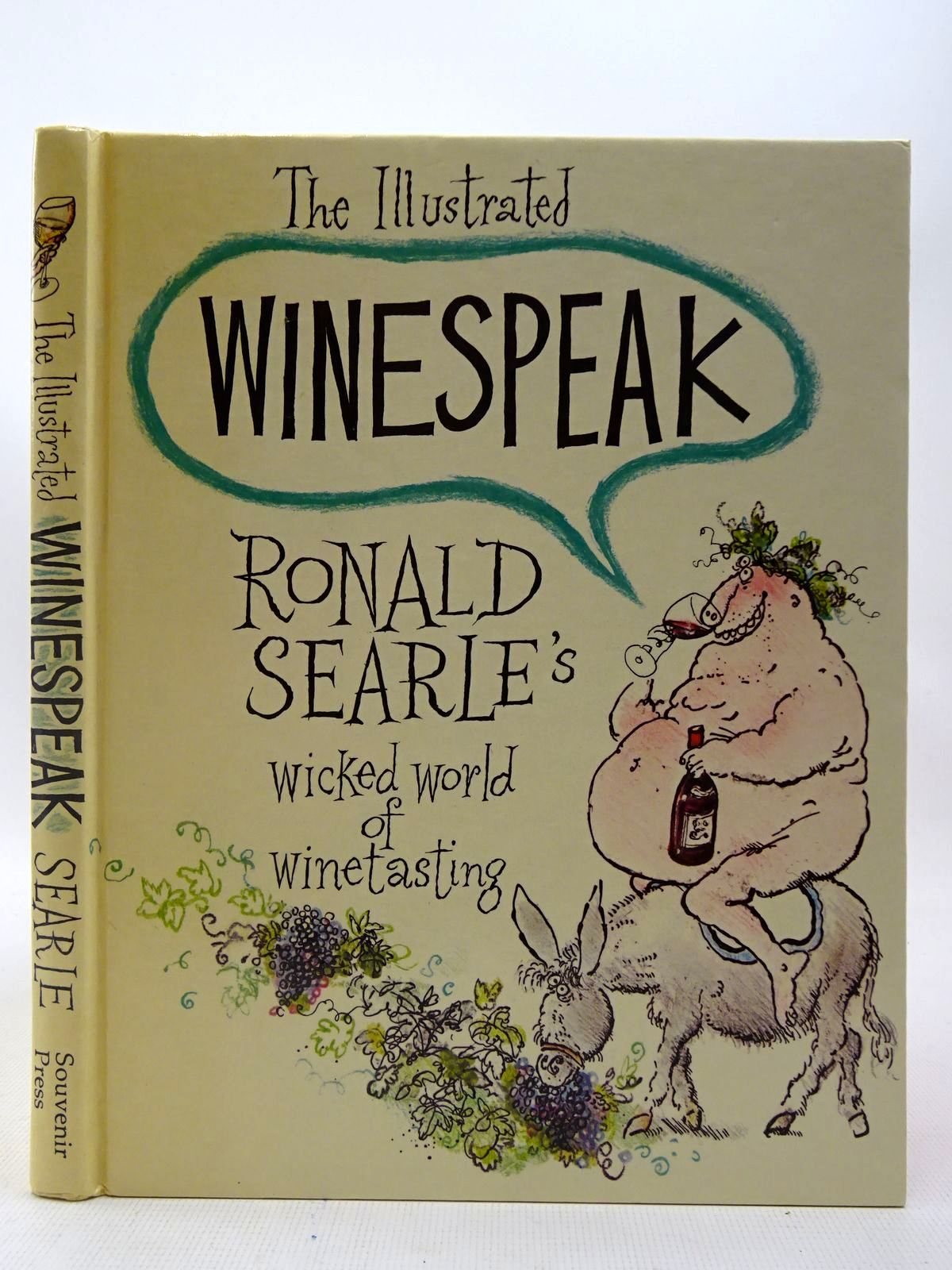 Photo of THE ILLUSTRATED WINESPEAK written by Searle, Ronald illustrated by Searle, Ronald published by Souvenir Press (STOCK CODE: 2127248)  for sale by Stella & Rose's Books