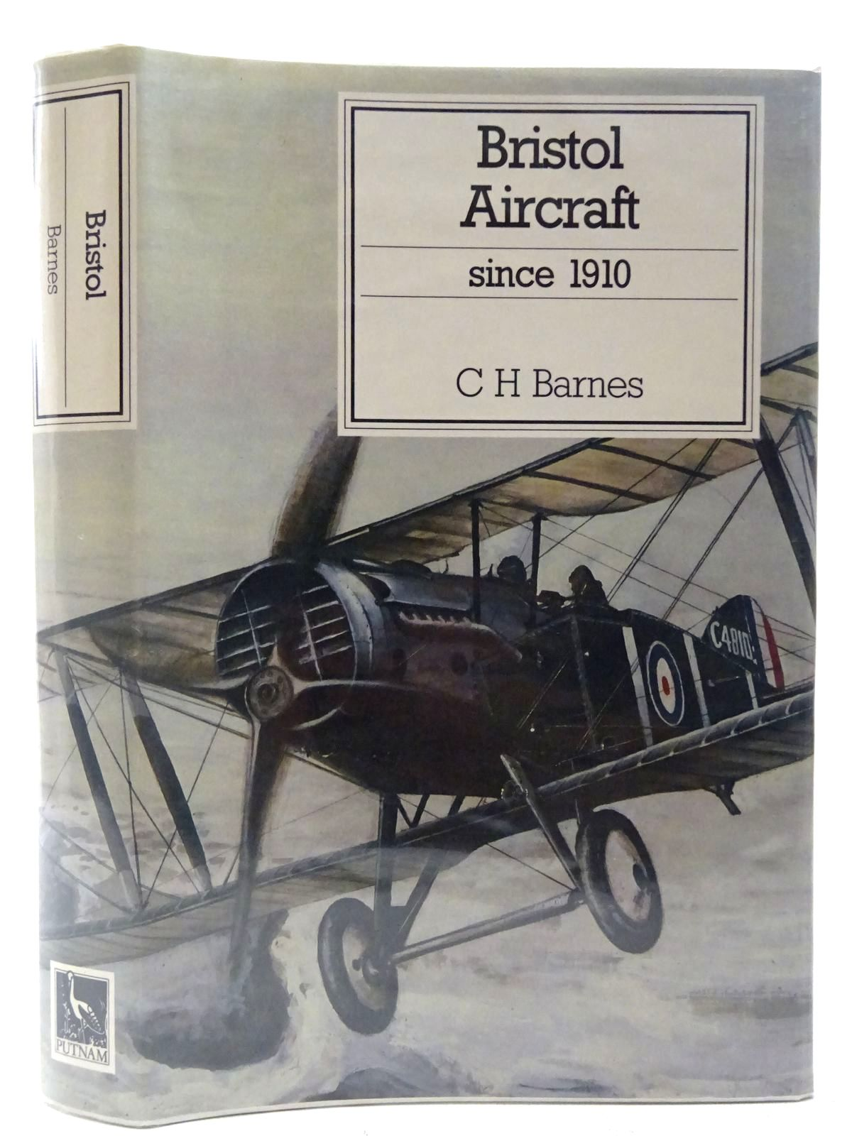 Photo of BRISTOL AIRCRAFT SINCE 1910 written by Barnes, C.H. published by Putnam (STOCK CODE: 2127262)  for sale by Stella & Rose's Books