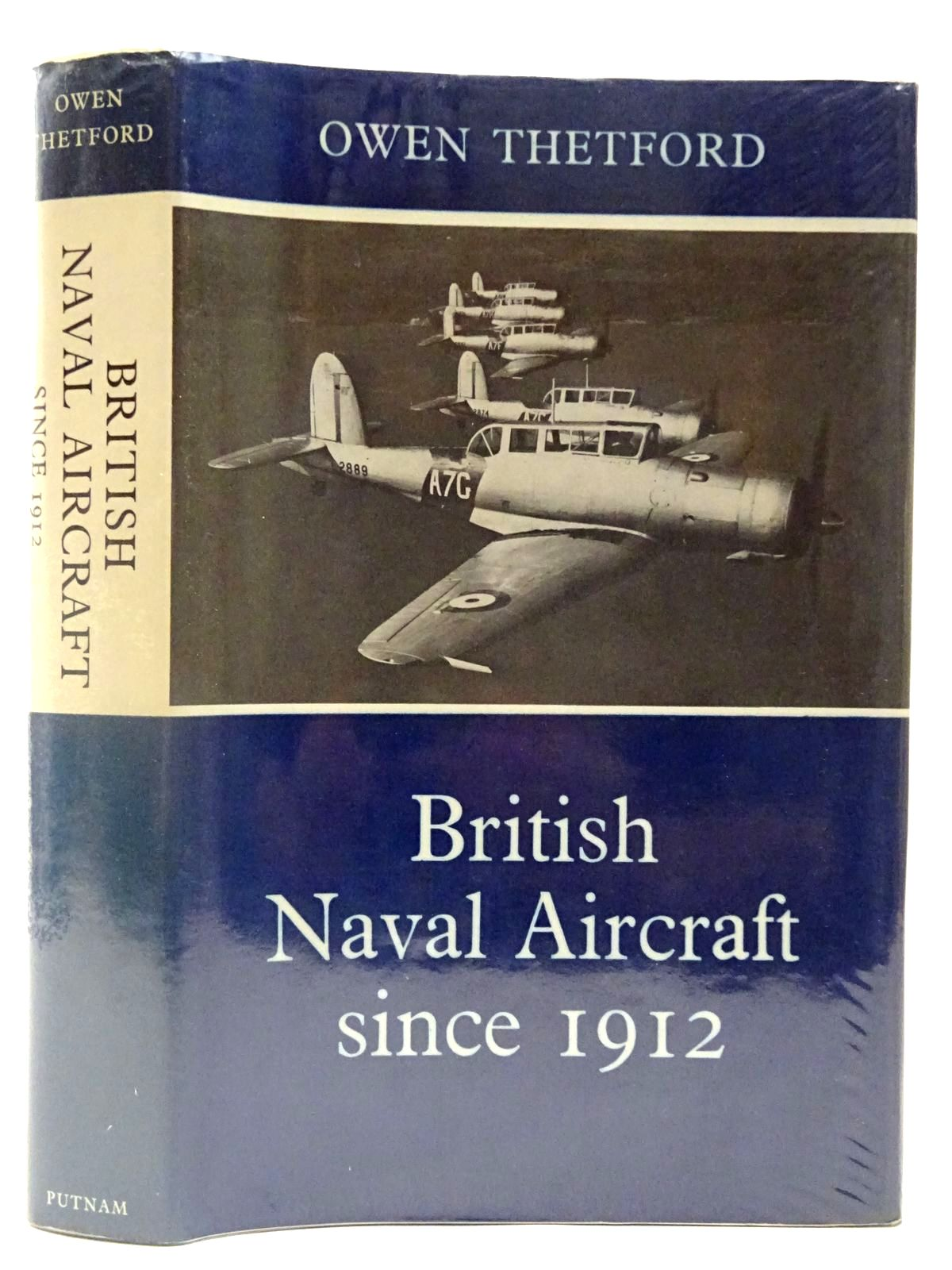 Photo of BRITISH NAVAL AIRCRAFT SINCE 1912 written by Thetford, Owen G. published by Putnam (STOCK CODE: 2127268)  for sale by Stella & Rose's Books