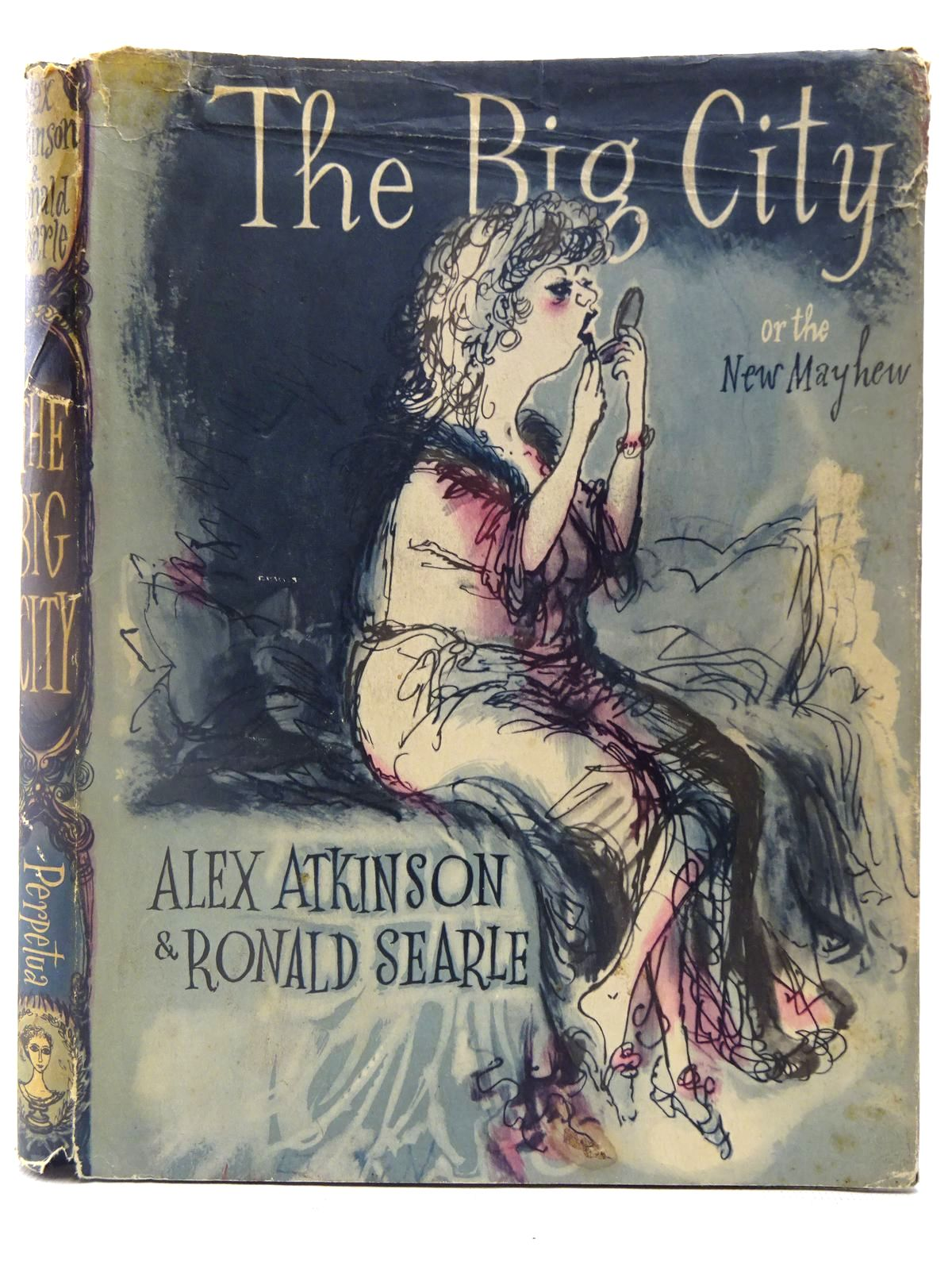 Photo of THE BIG CITY written by Atkinson, Alex illustrated by Searle, Ronald published by Perpetua Books (STOCK CODE: 2127273)  for sale by Stella & Rose's Books