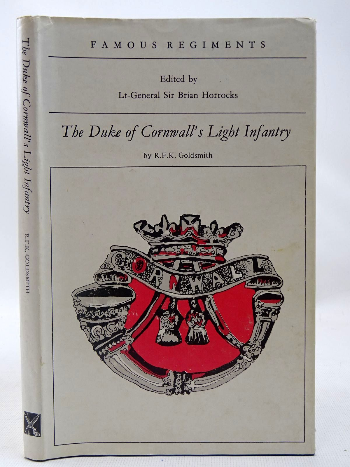 Photo of THE DUKE OF CORNWALL'S LIGHT INFANRTY (THE 32ND AND 46TH REGIMENT OF FOOT) written by Goldsmith, R.F.K.<br />Horrocks, Brian published by Leo Cooper (STOCK CODE: 2127399)  for sale by Stella & Rose's Books