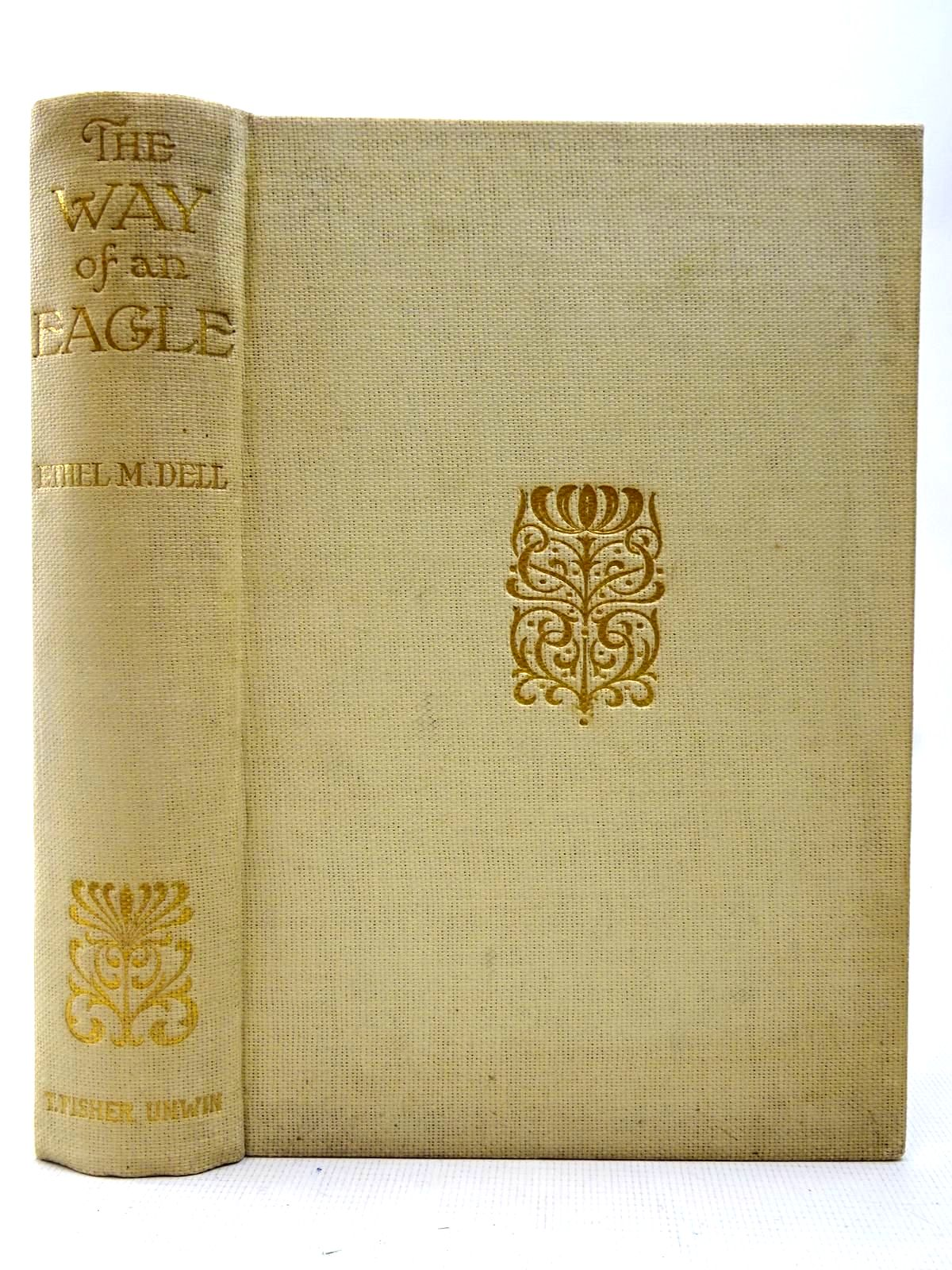 Photo of THE WAY OF AN EAGLE written by Dell, Ethel M. illustrated by Blampied, Edmund published by T. Fisher Unwin (STOCK CODE: 2127413)  for sale by Stella & Rose's Books