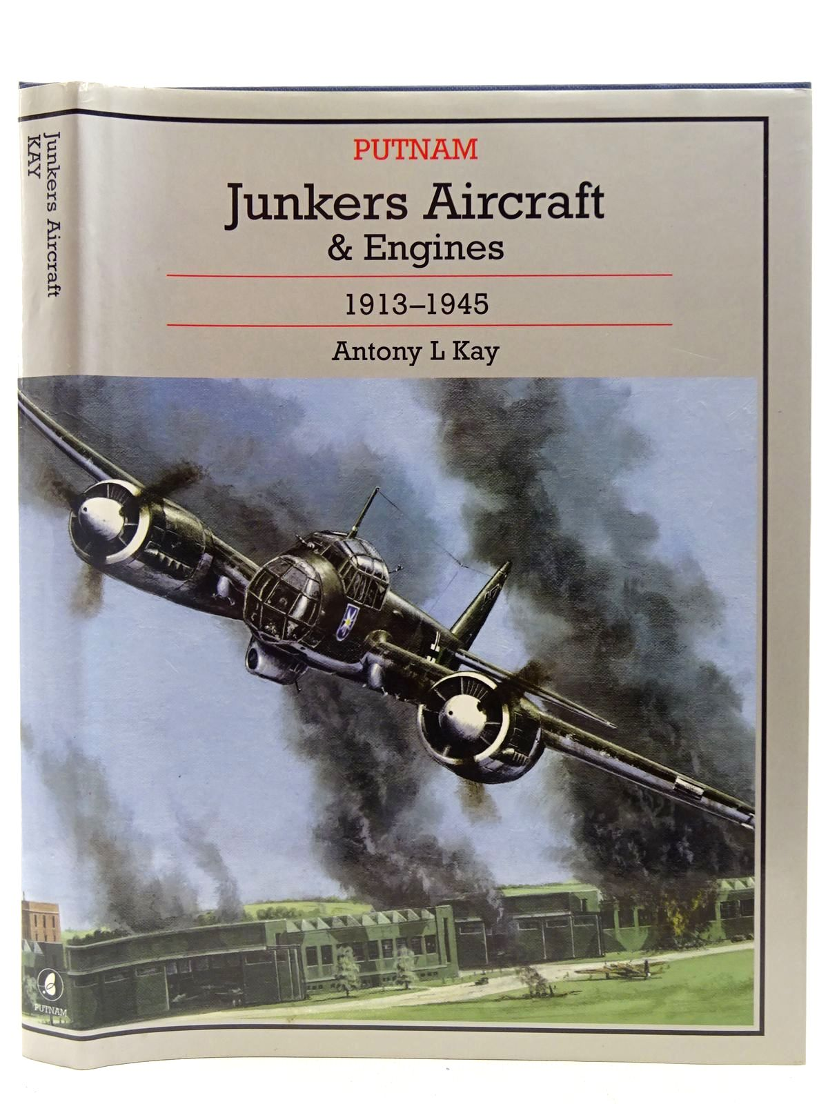 Photo of JUNKERS AIRCRAFT AND ENGINES 1913-1945 written by Kay, Antony L. illustrated by Couper, Paul published by Putnam Aeronautical Books (STOCK CODE: 2127428)  for sale by Stella & Rose's Books