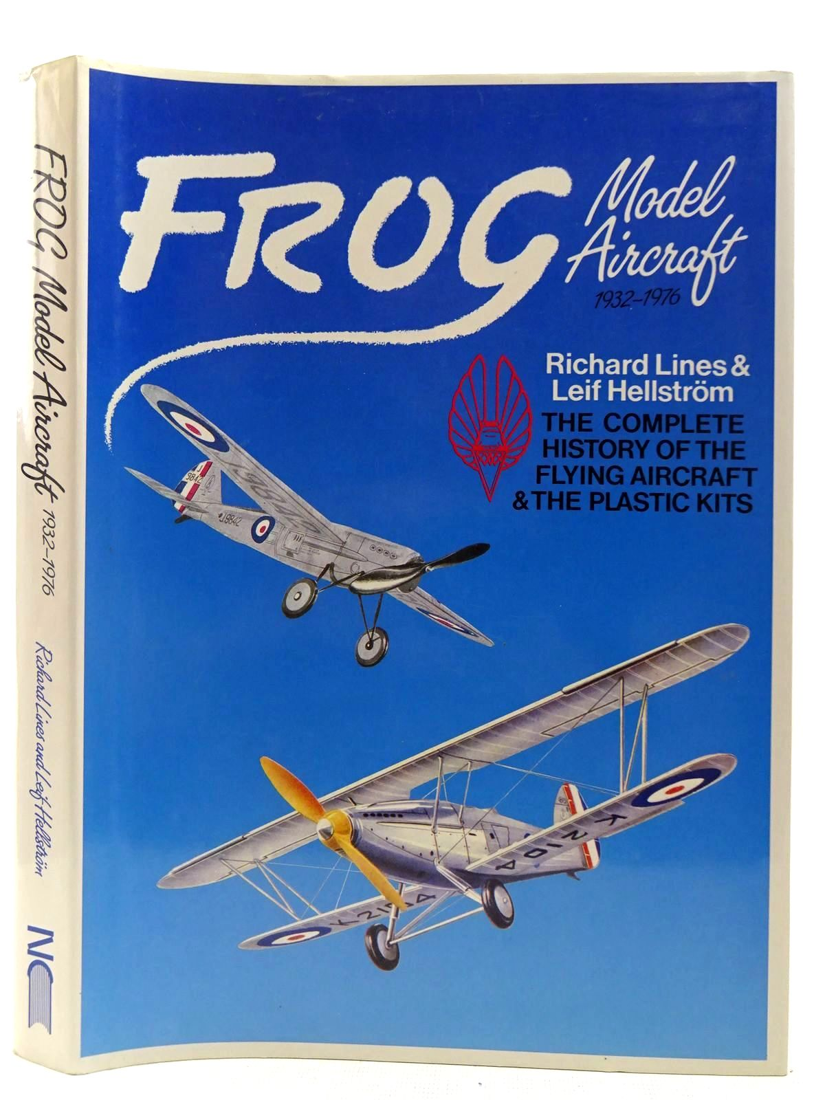 Photo of FROG MODEL AIRCRAFT 1932-1976 written by Lines, Richard<br />Hellstrom, Leif published by New Cavendish Books (STOCK CODE: 2127429)  for sale by Stella & Rose's Books
