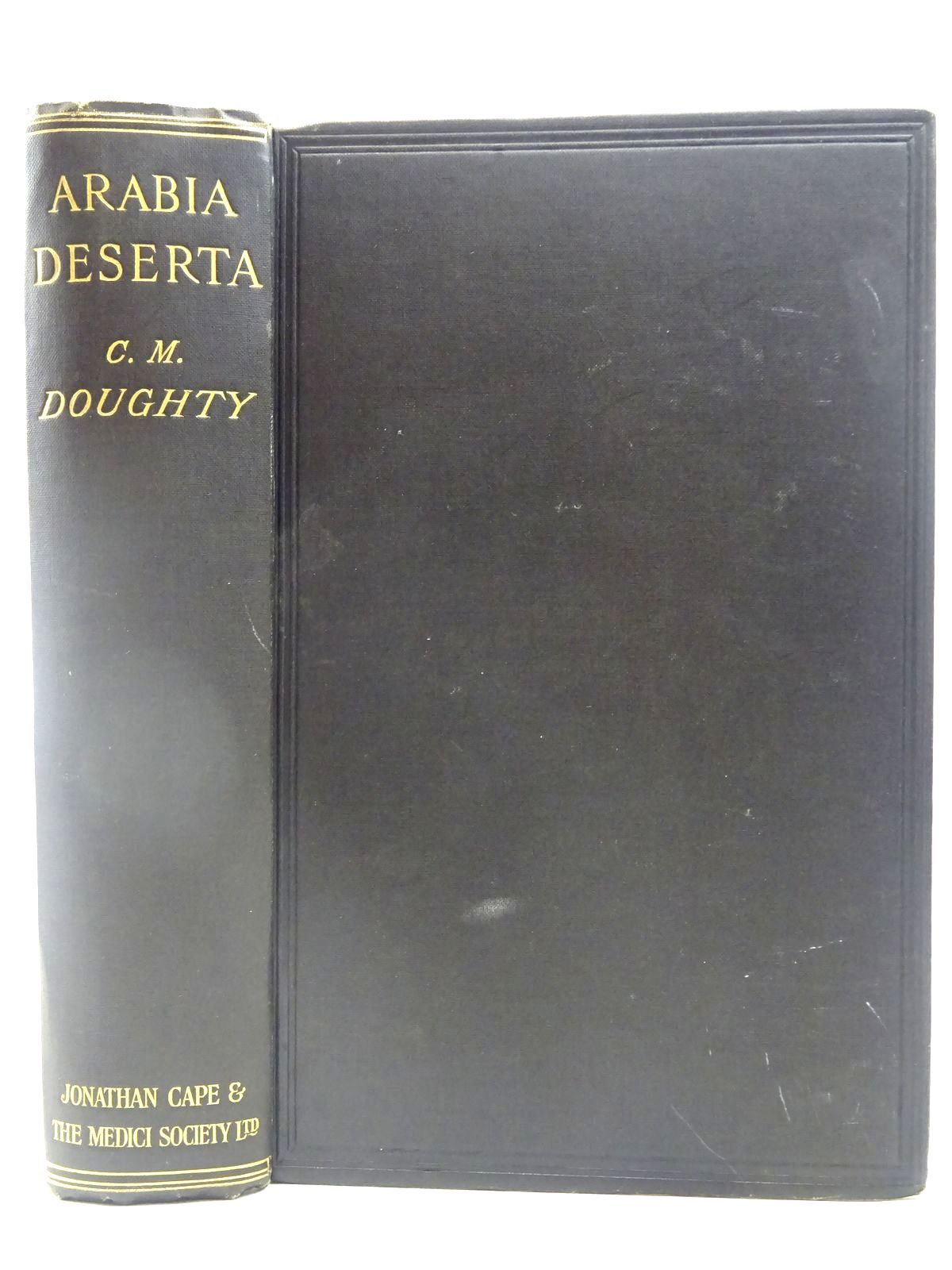 Photo of TRAVELS IN ARABIA DESERTA written by Doughty, Charles M.<br />Lawrence, T.E. published by Jonathan Cape, The Medici Society Ltd. (STOCK CODE: 2127462)  for sale by Stella & Rose's Books