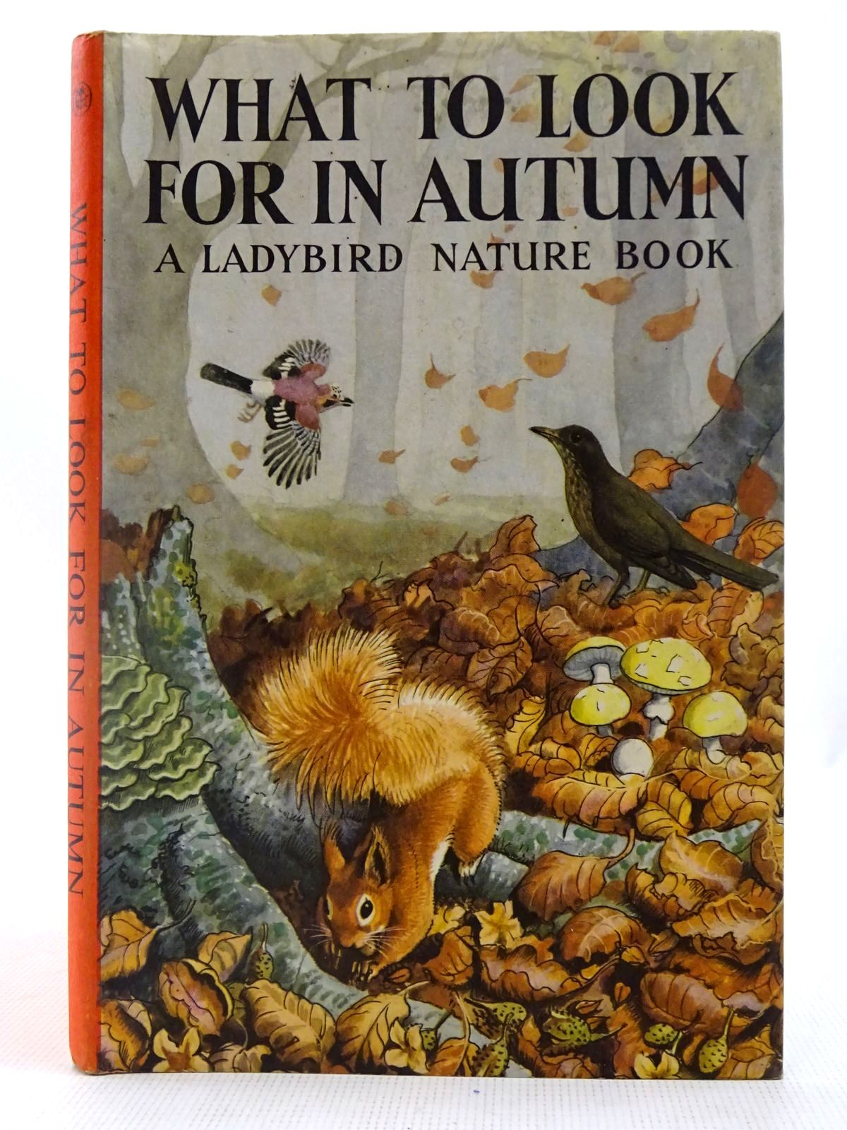 Photo of WHAT TO LOOK FOR IN AUTUMN written by Watson, E.L. Grant illustrated by Tunnicliffe, C.F. published by Wills & Hepworth Ltd. (STOCK CODE: 2127481)  for sale by Stella & Rose's Books