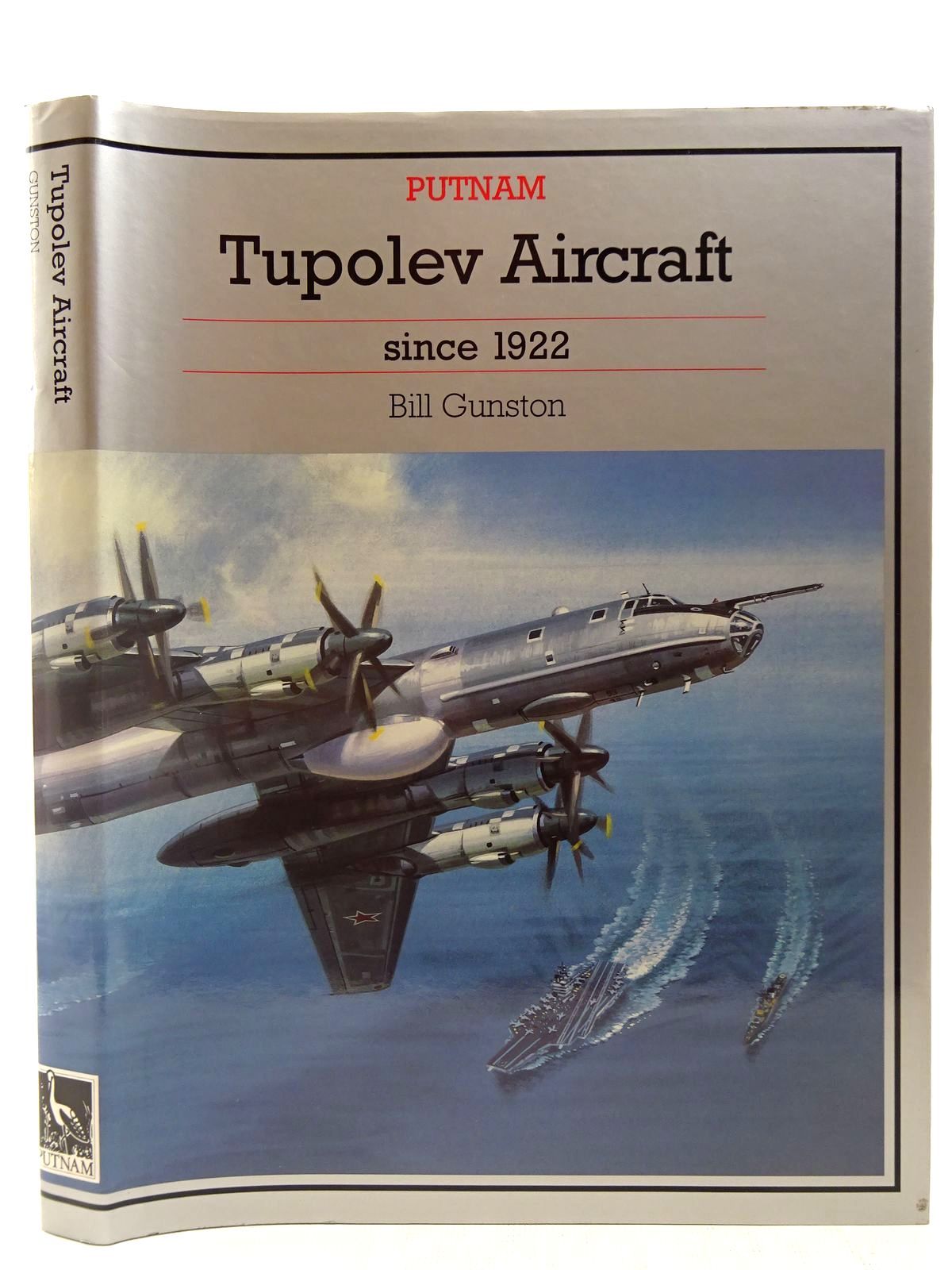 Photo of TUPOLEV AIRCRAFT SINCE 1922 written by Gunston, Bill published by Putnam (STOCK CODE: 2127518)  for sale by Stella & Rose's Books