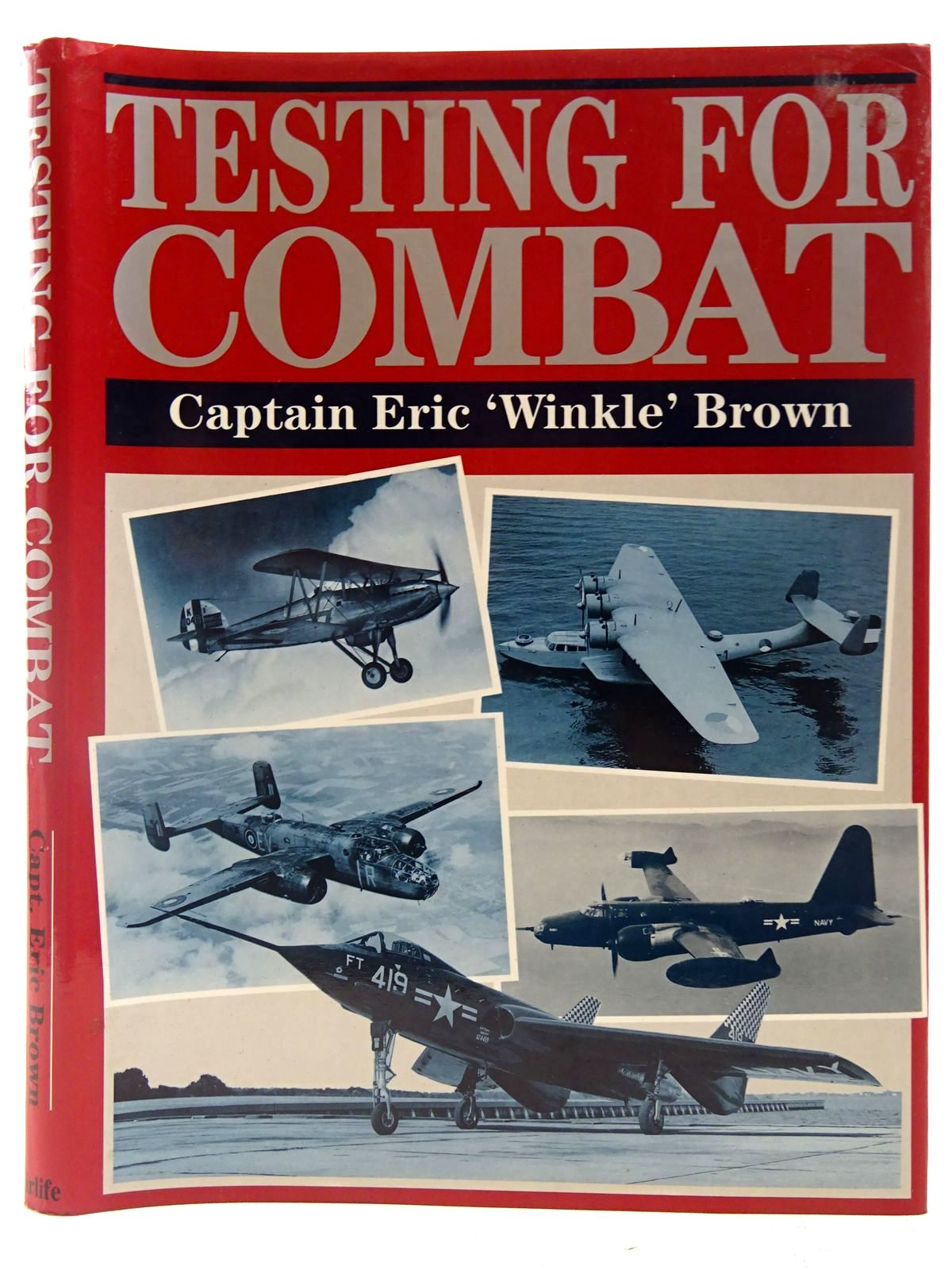 Photo of TESTING FOR COMBAT written by Brown, Eric published by Airlife (STOCK CODE: 2127562)  for sale by Stella & Rose's Books