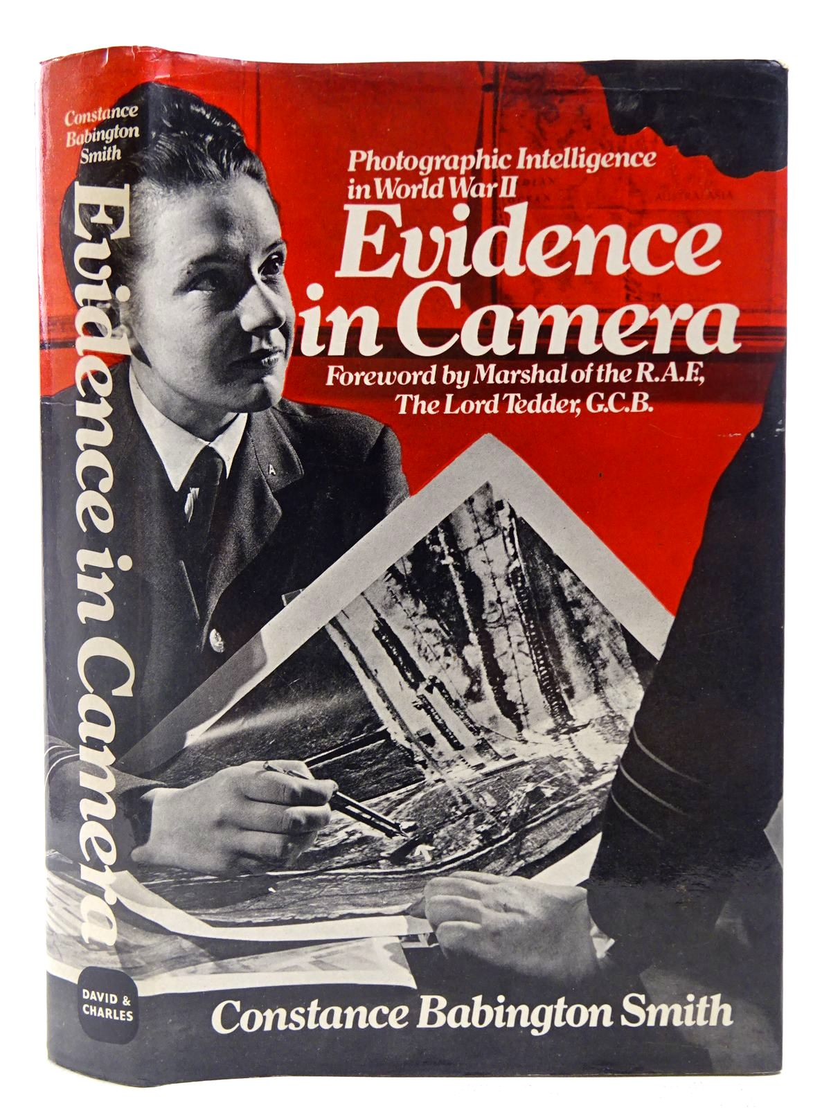 Photo of EVIDENCE IN CAMERA THE STORY OF PHOTOGRAPHIC INTELLIGENCE IN WORLD WAR II written by Smith, Constance Babington published by David & Charles (STOCK CODE: 2127564)  for sale by Stella & Rose's Books