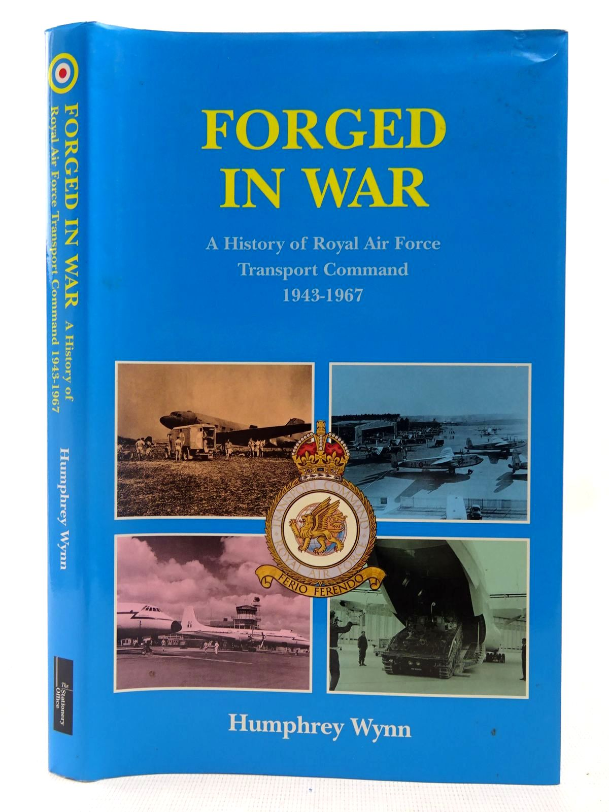 Photo of FORGED IN WAR written by Wynn, Humphrey published by The Stationery Office (STOCK CODE: 2127578)  for sale by Stella & Rose's Books