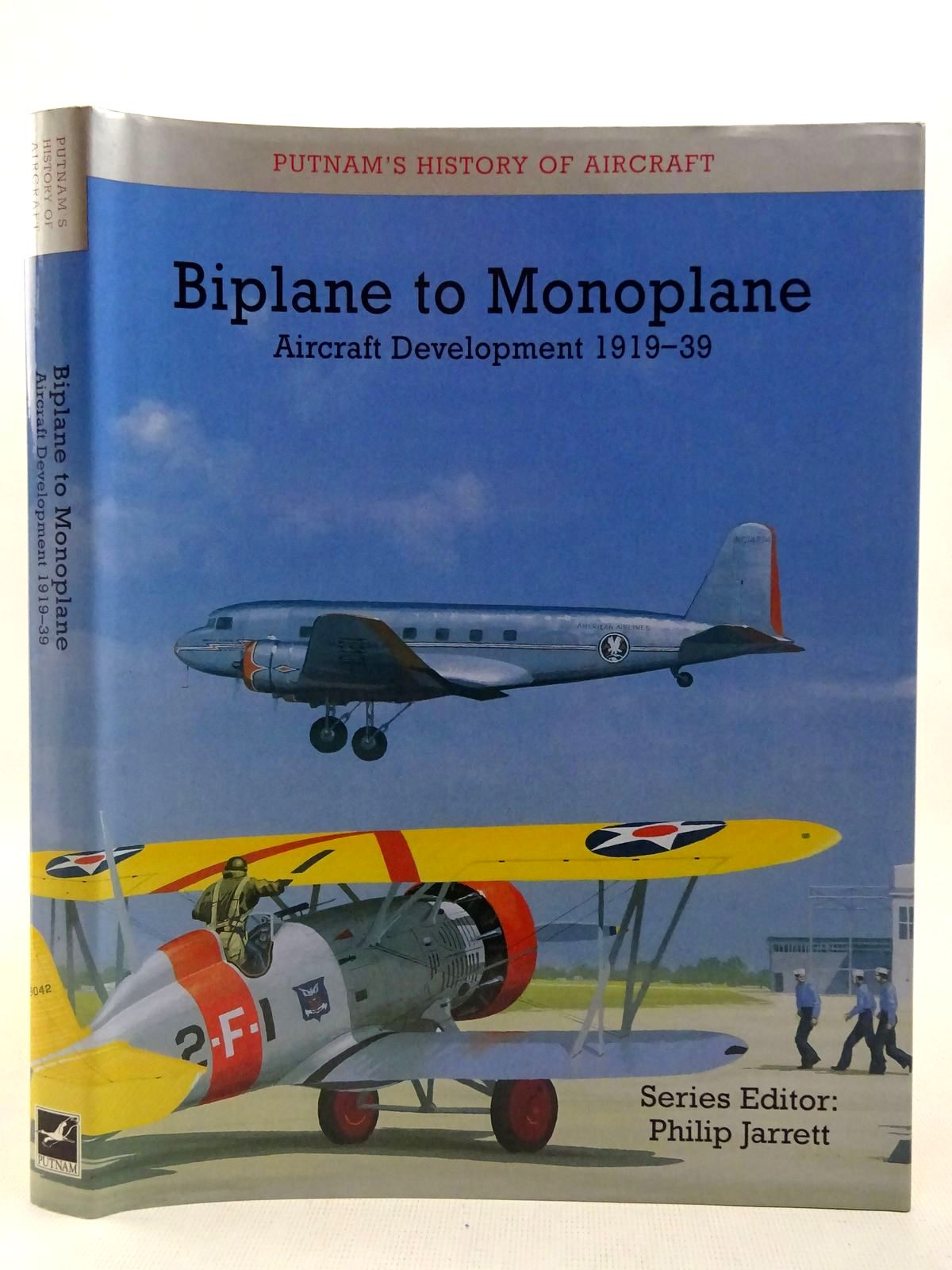 Photo of BIPLANE TO MONOPLANE: AIRCRAFT DEVELOPMENT 1919-39 written by Jarrett, Philip published by Putnam Aeronautical Books (STOCK CODE: 2127582)  for sale by Stella & Rose's Books